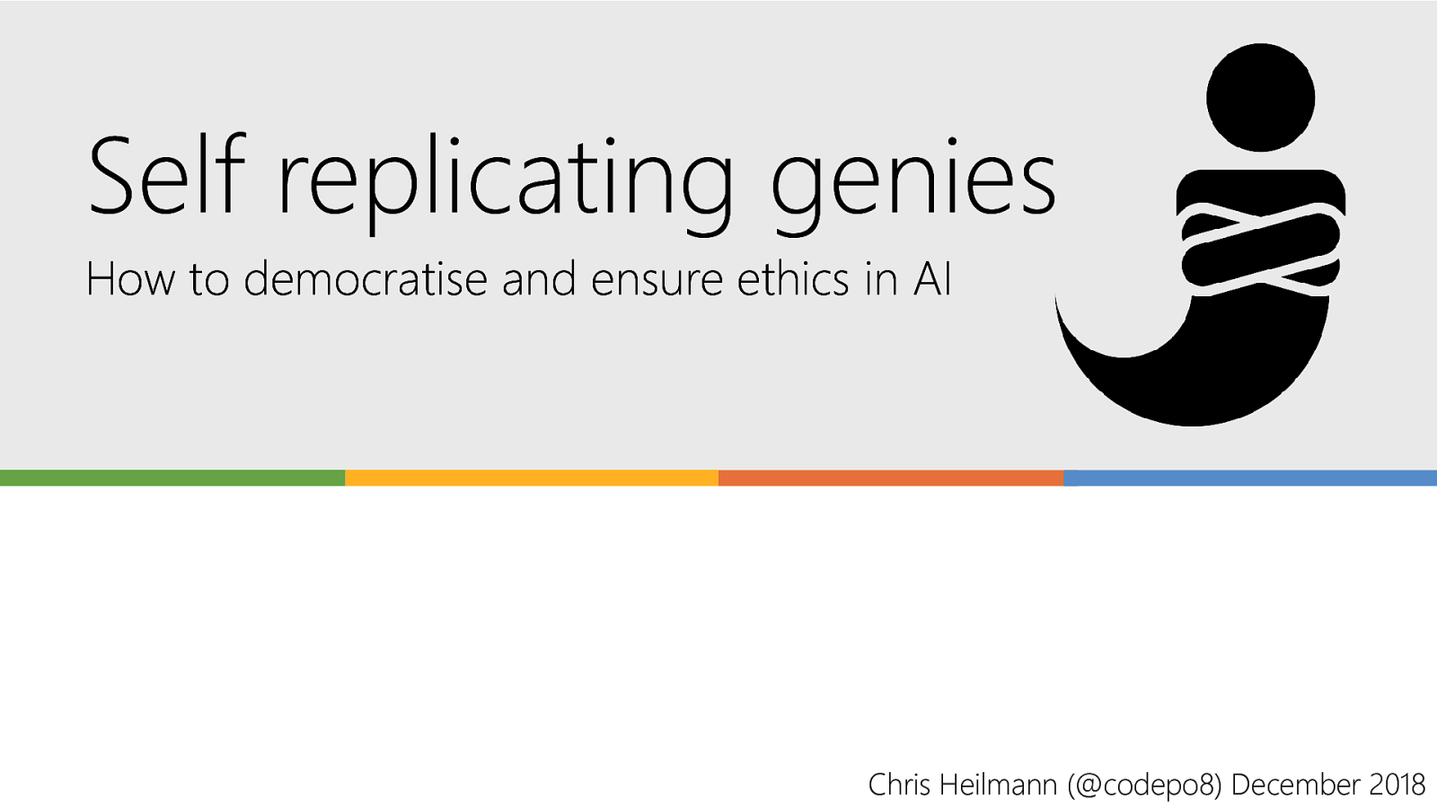 Self replicating genies - How to democratise and ensure ethics in AI