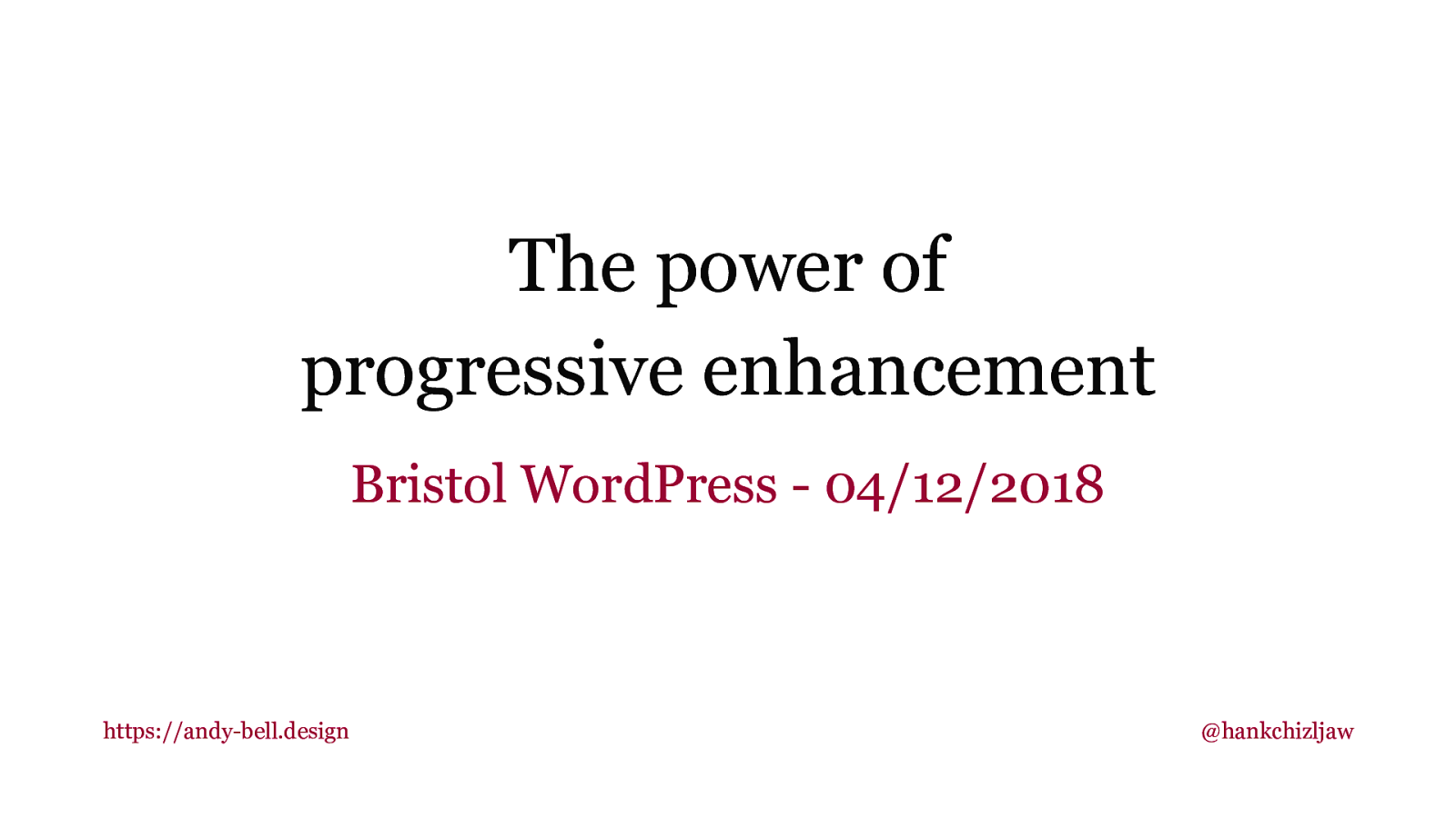 The power of progressive enhancement