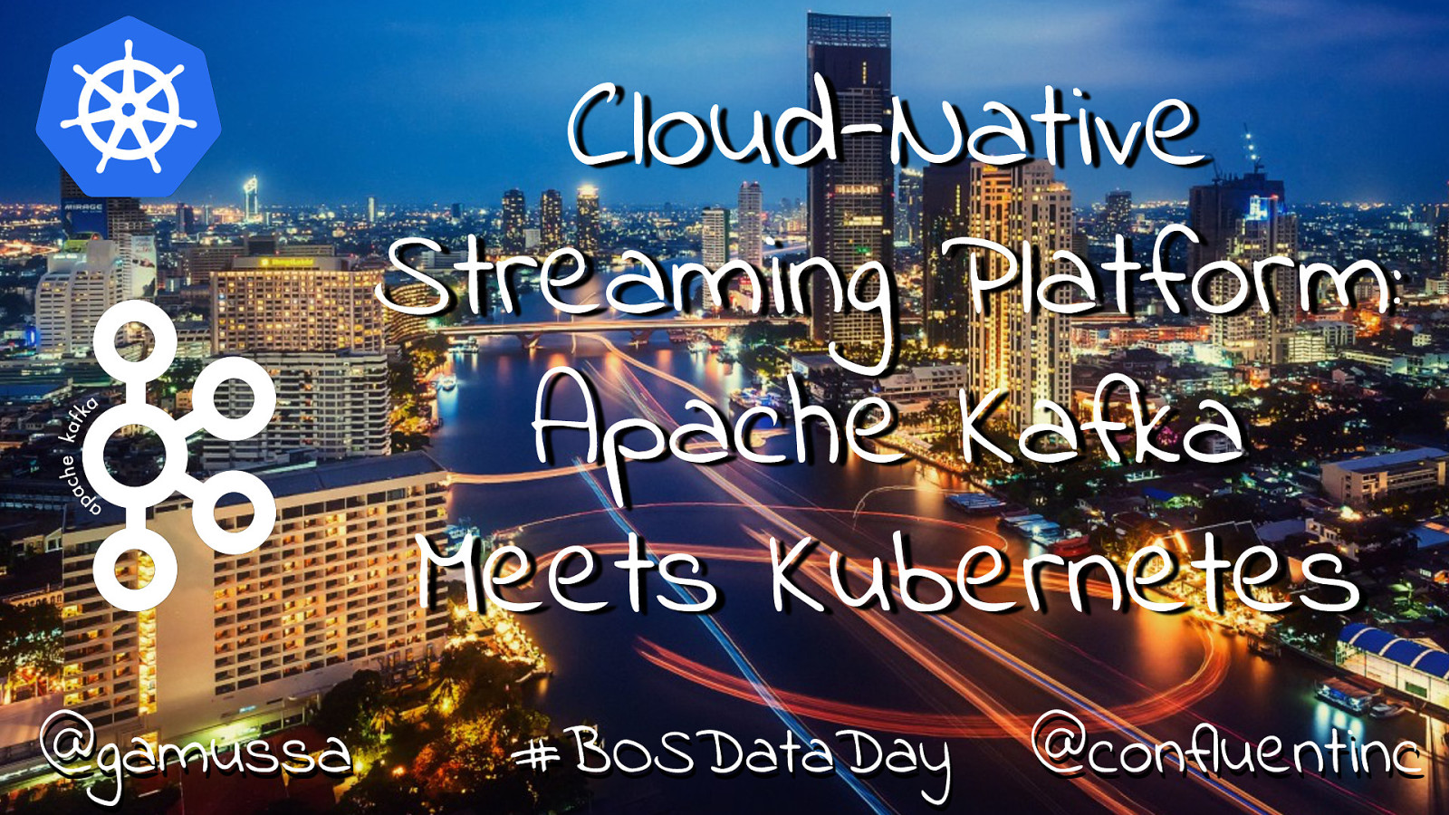 Cloud-Native Streaming Platform: Apache Kafka Meets Kubernetes