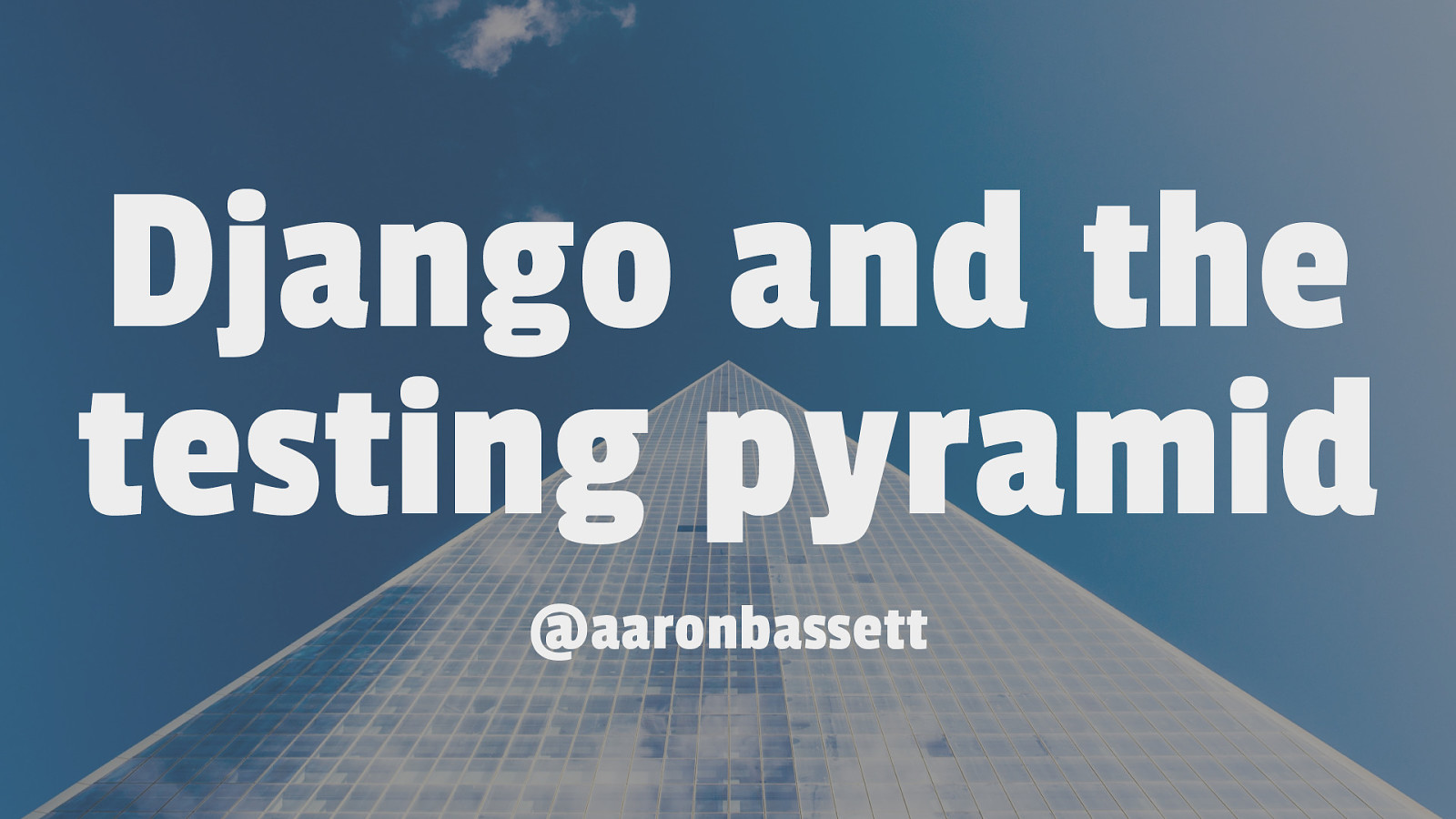 Django and the testing pyramid