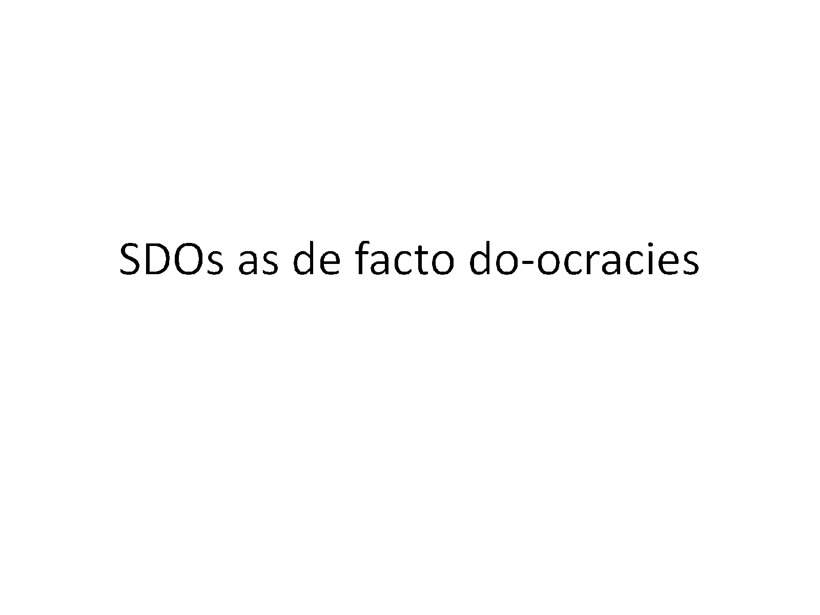 SDOs as de facto do-ocracies — how standards are really made