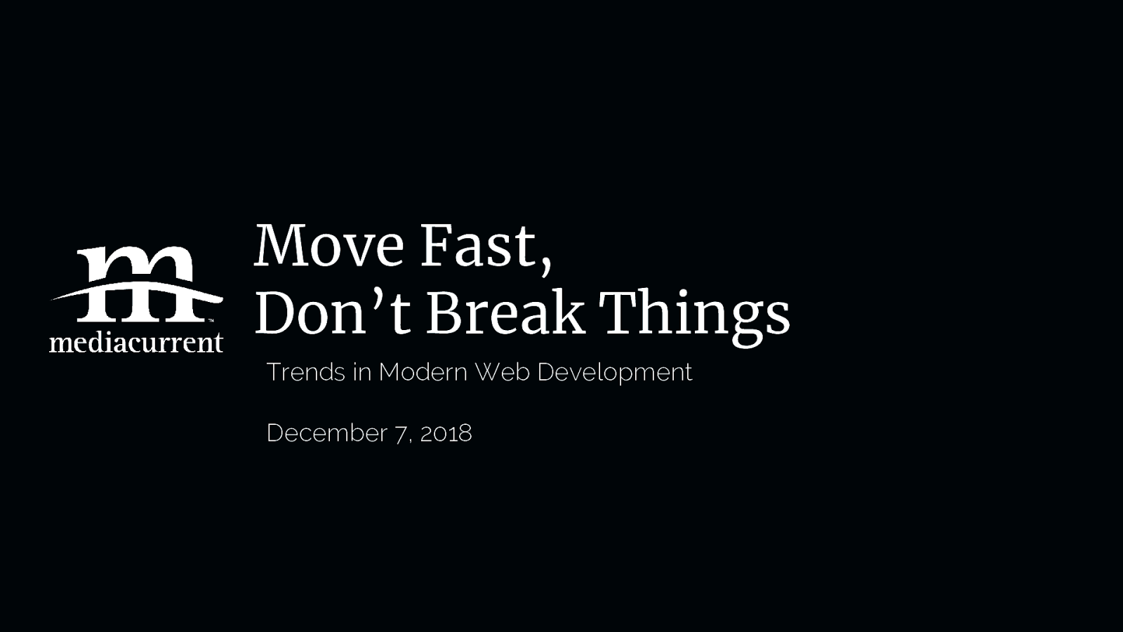 Move Fast, Don't Break Things: Trends in Modern Web Development