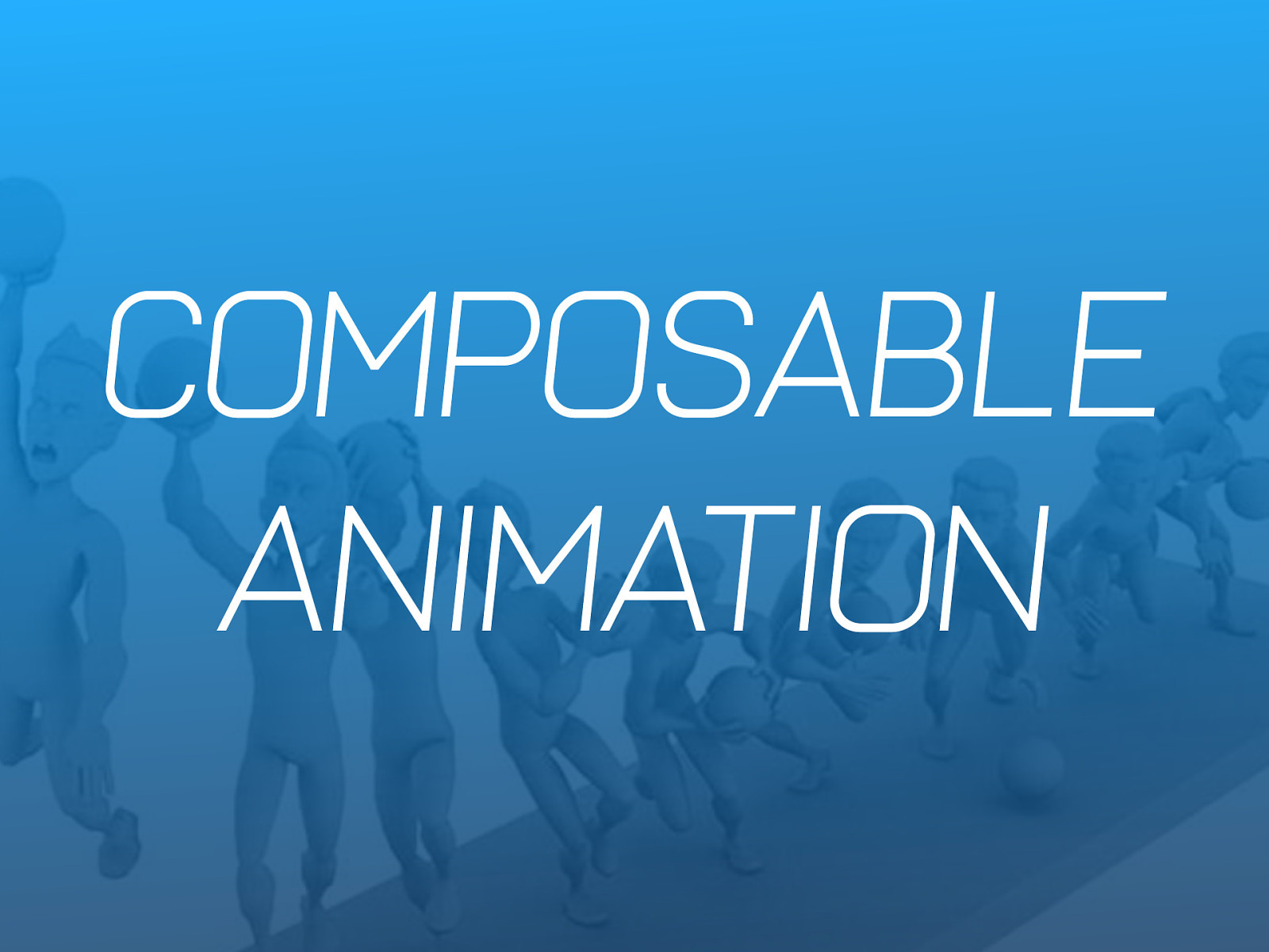 Composable Animation by Sarah Drasner
