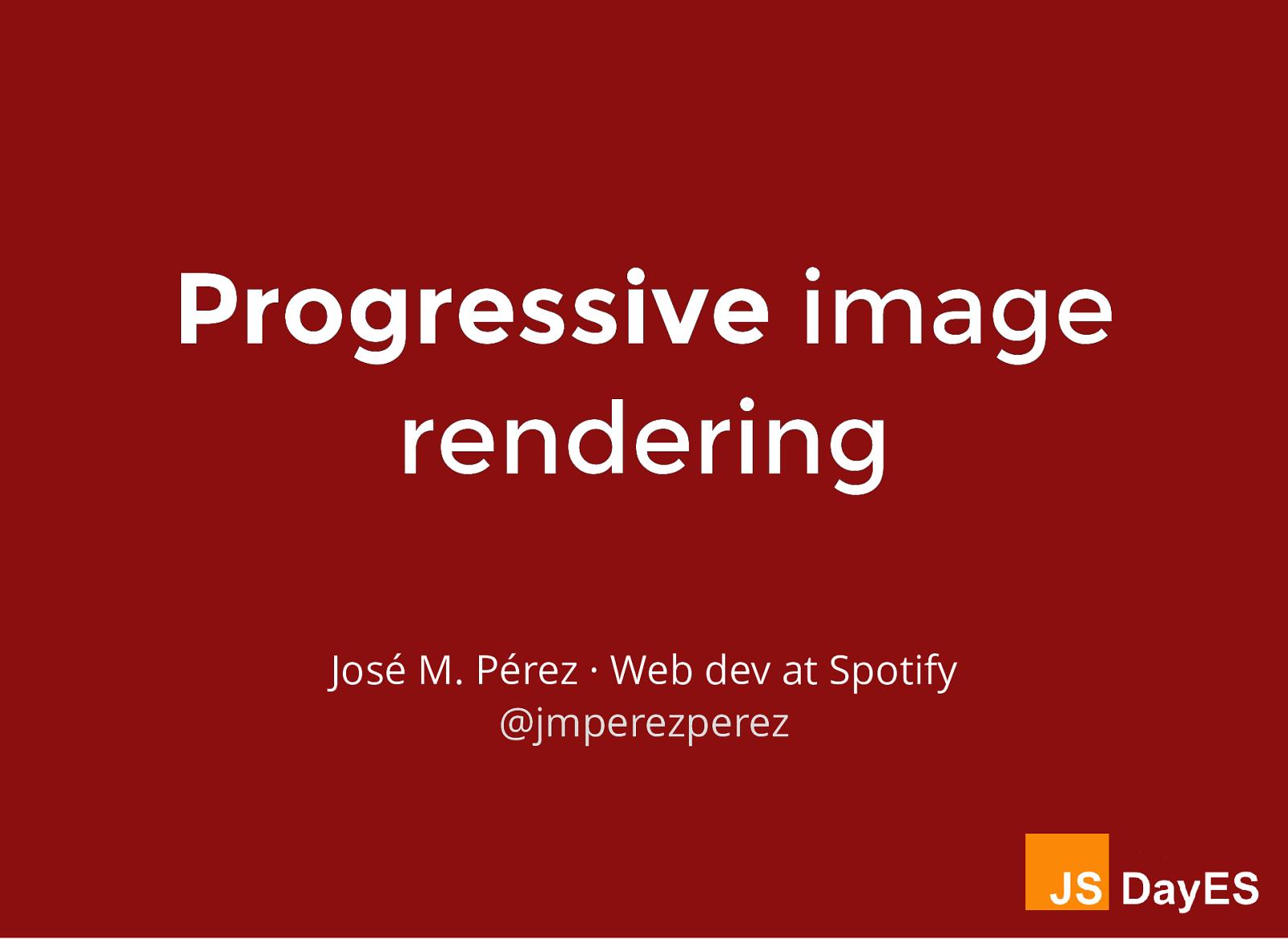 Progressive Image Rendering