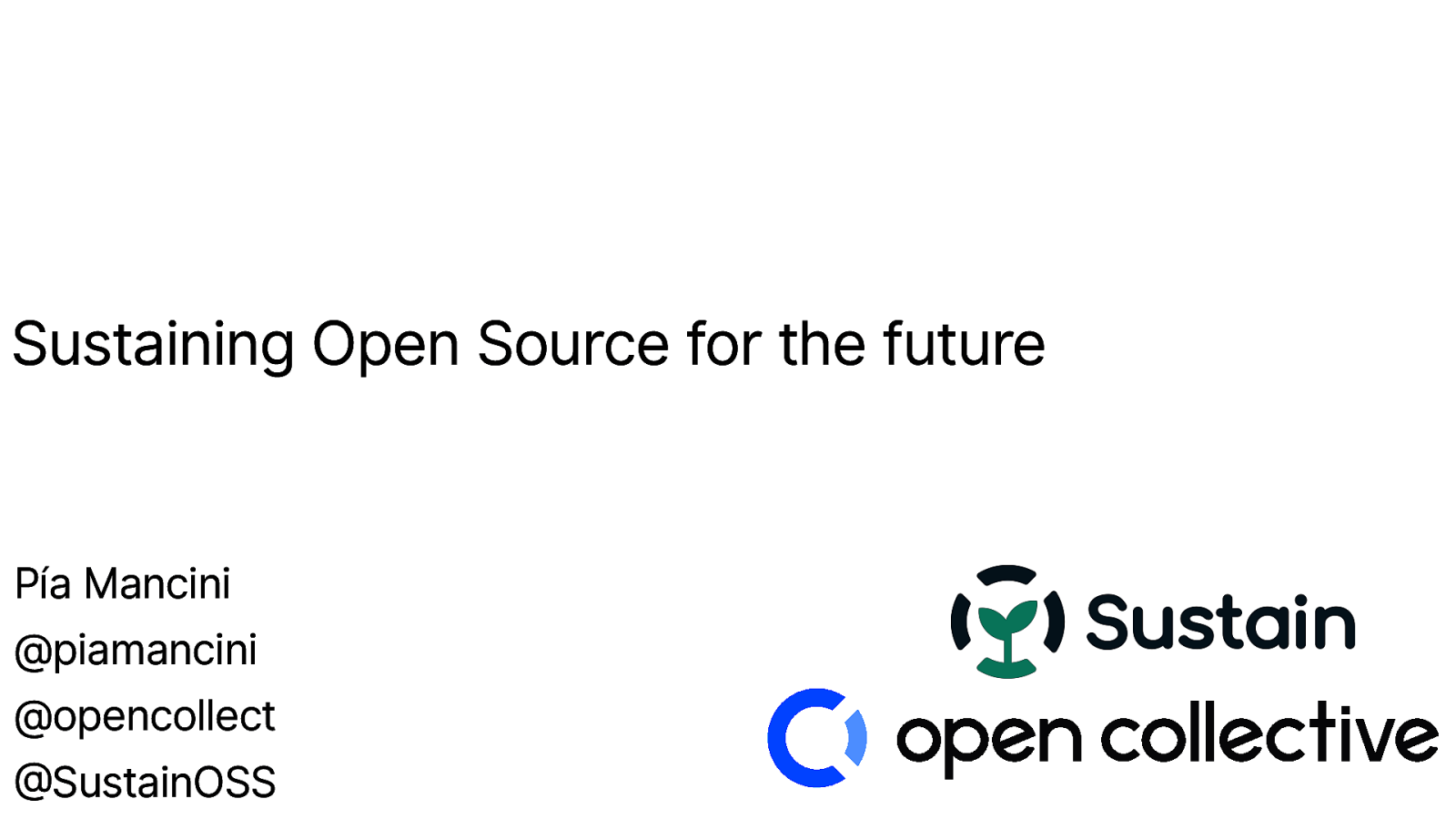 Sustaining Open Source for the Future