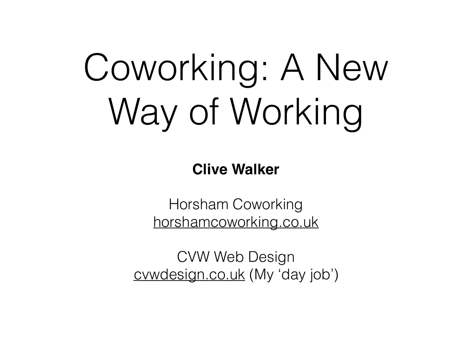 Coworking - A New Way of Working