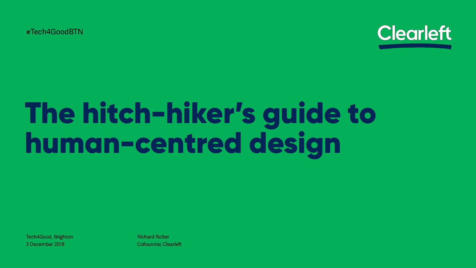 The Hitch-Hiker's Guide to Human-Centred Design