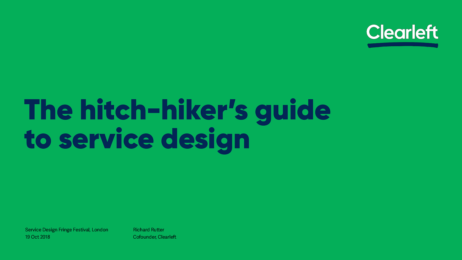 A hitch-hiker's guide to service design