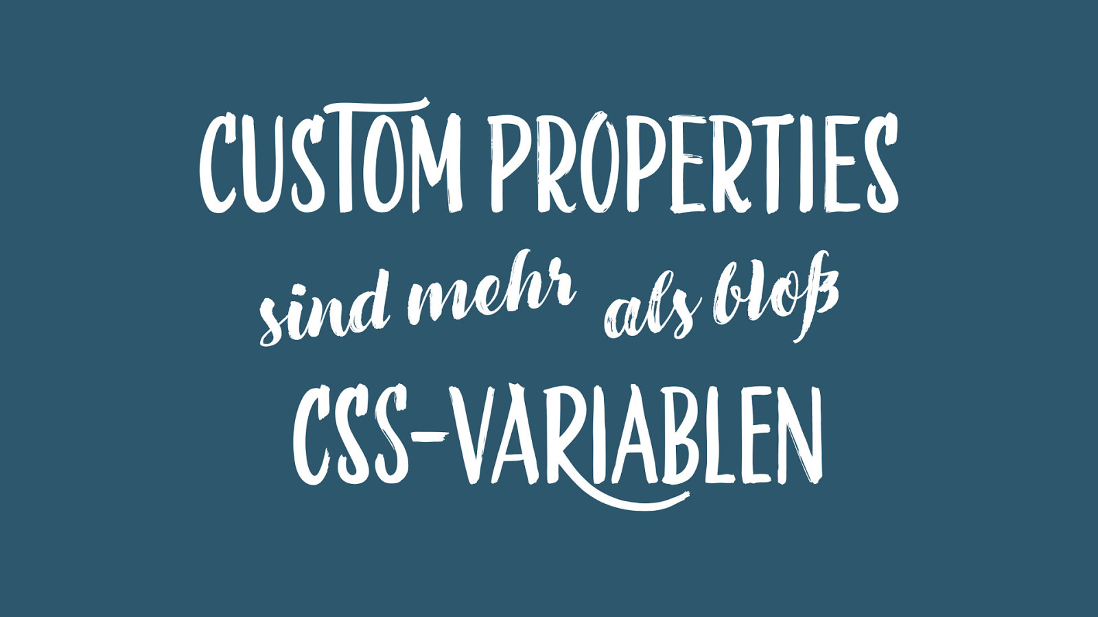 Custom properties sind mehr als bloß CSS-Variablen
