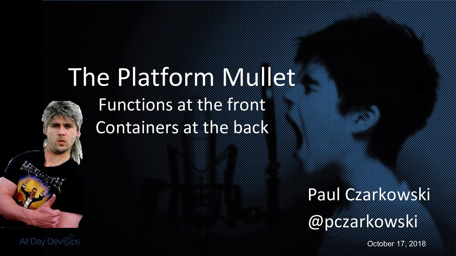 The Cloud Foundry Mullet - Functions at the Front, Containers at the Back