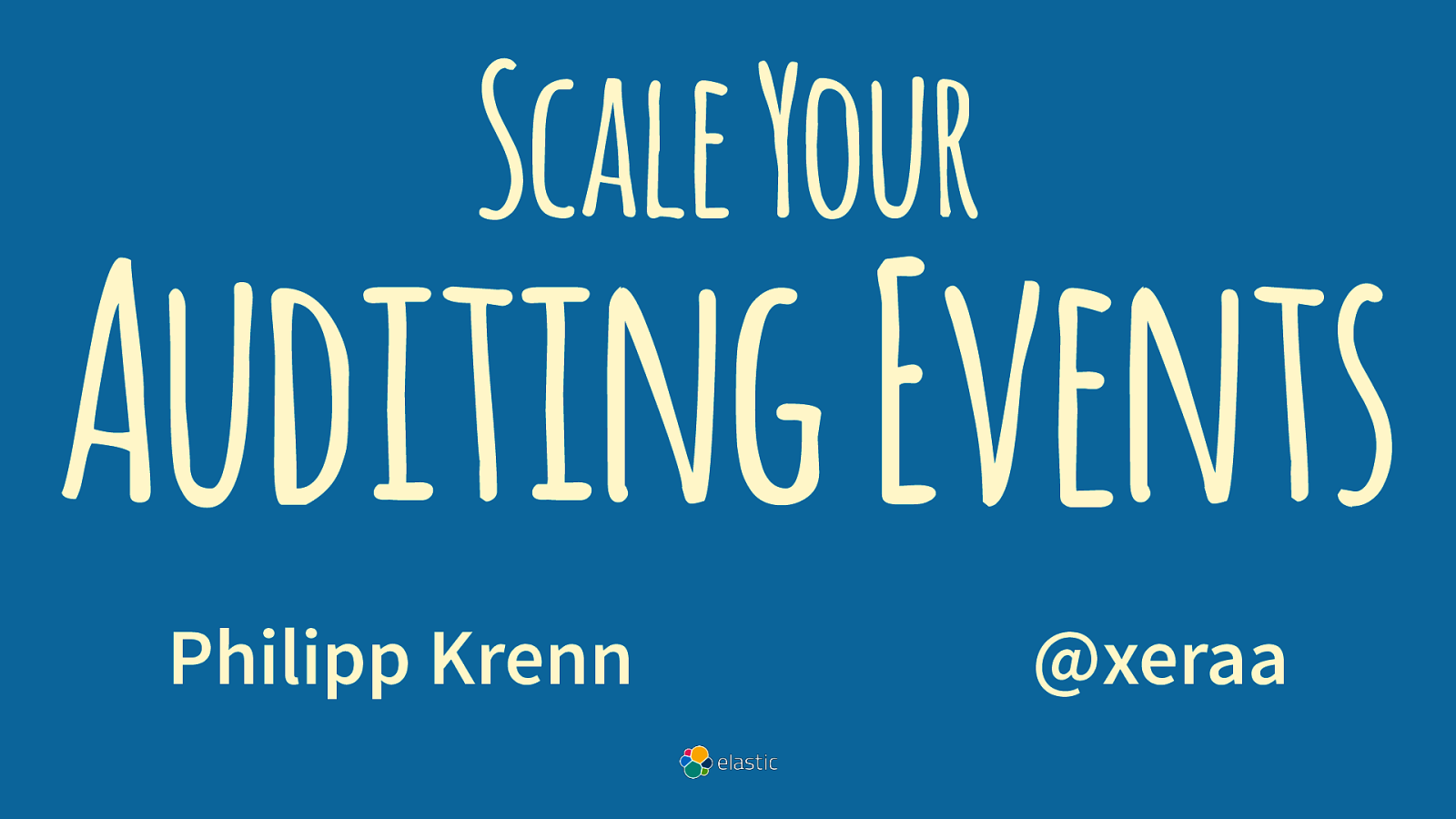 Scale Your Auditing Events by Philipp Krenn