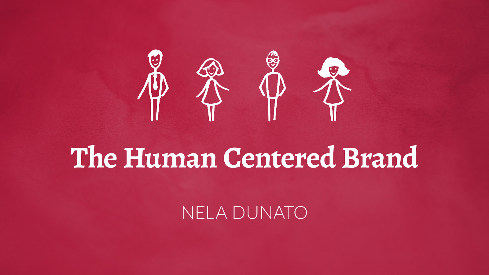 The Human-Centered Brand