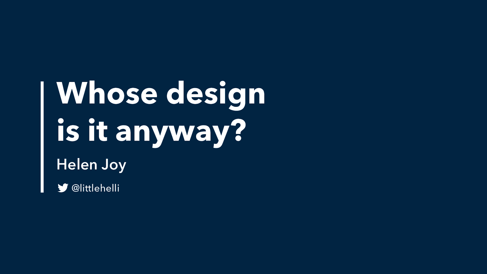 Whose Design is it Anyway? by Helen Joy