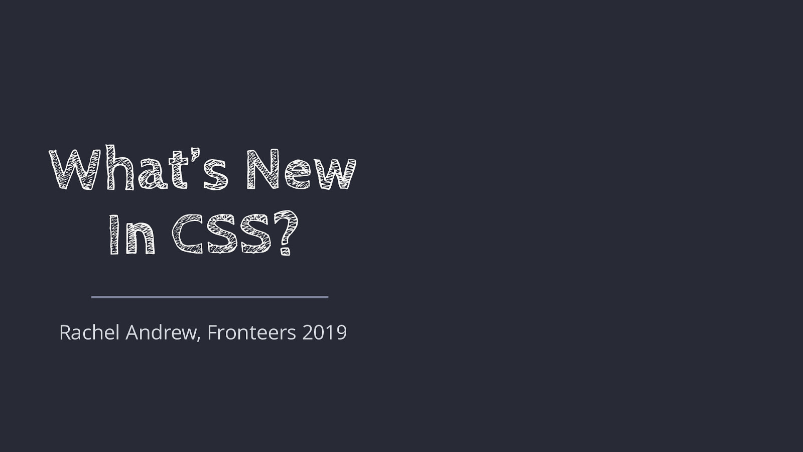 What's New In CSS?