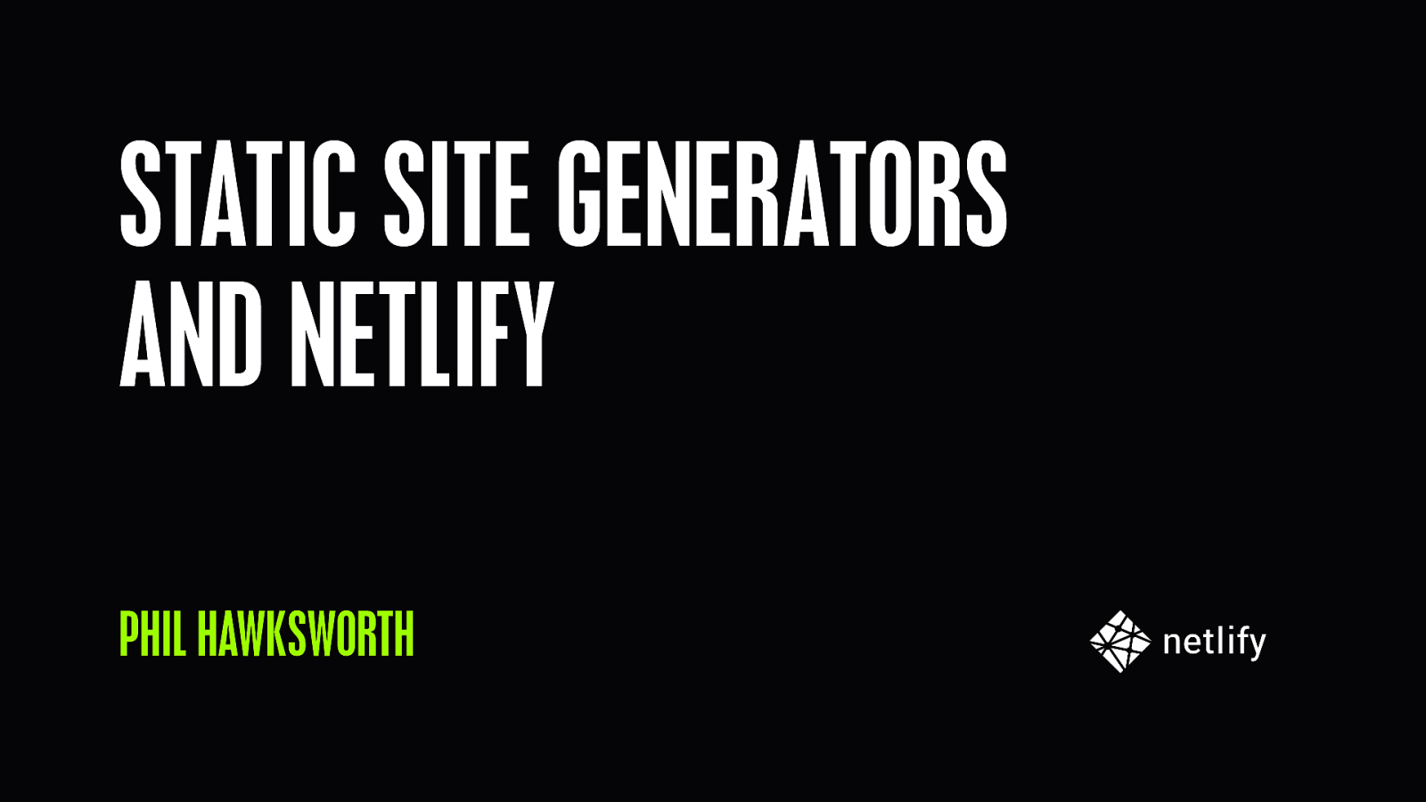 Workshop: Netlify & Static Site Generators