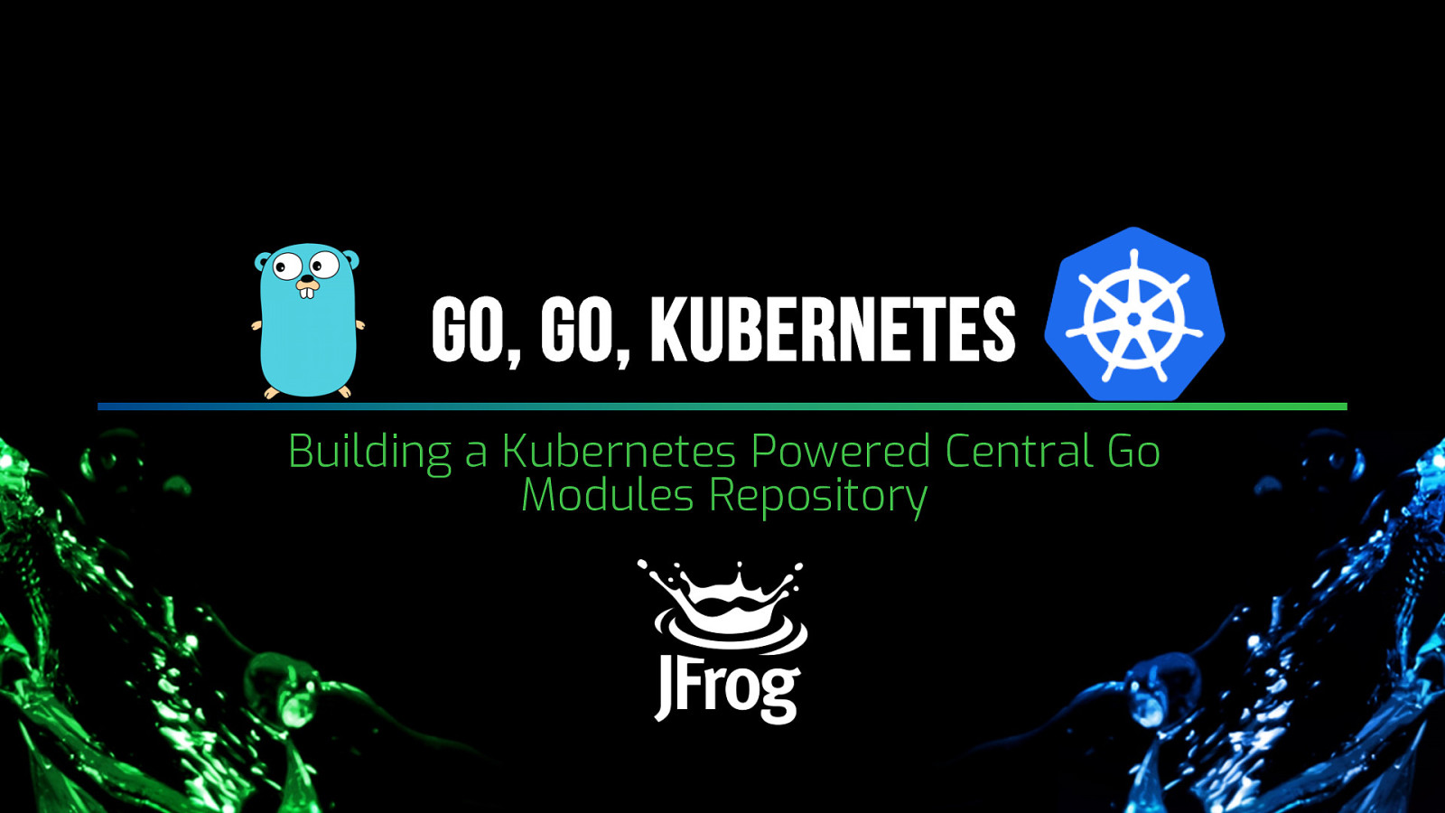 Building a Kubernetes Powered Central Go Modules Repository by Baruch Sadogursky