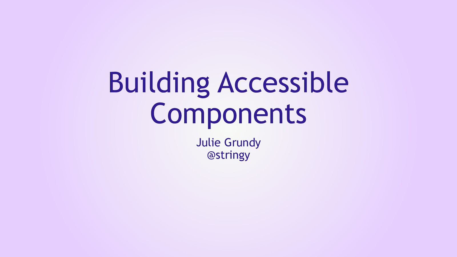 Building Accessible Components
