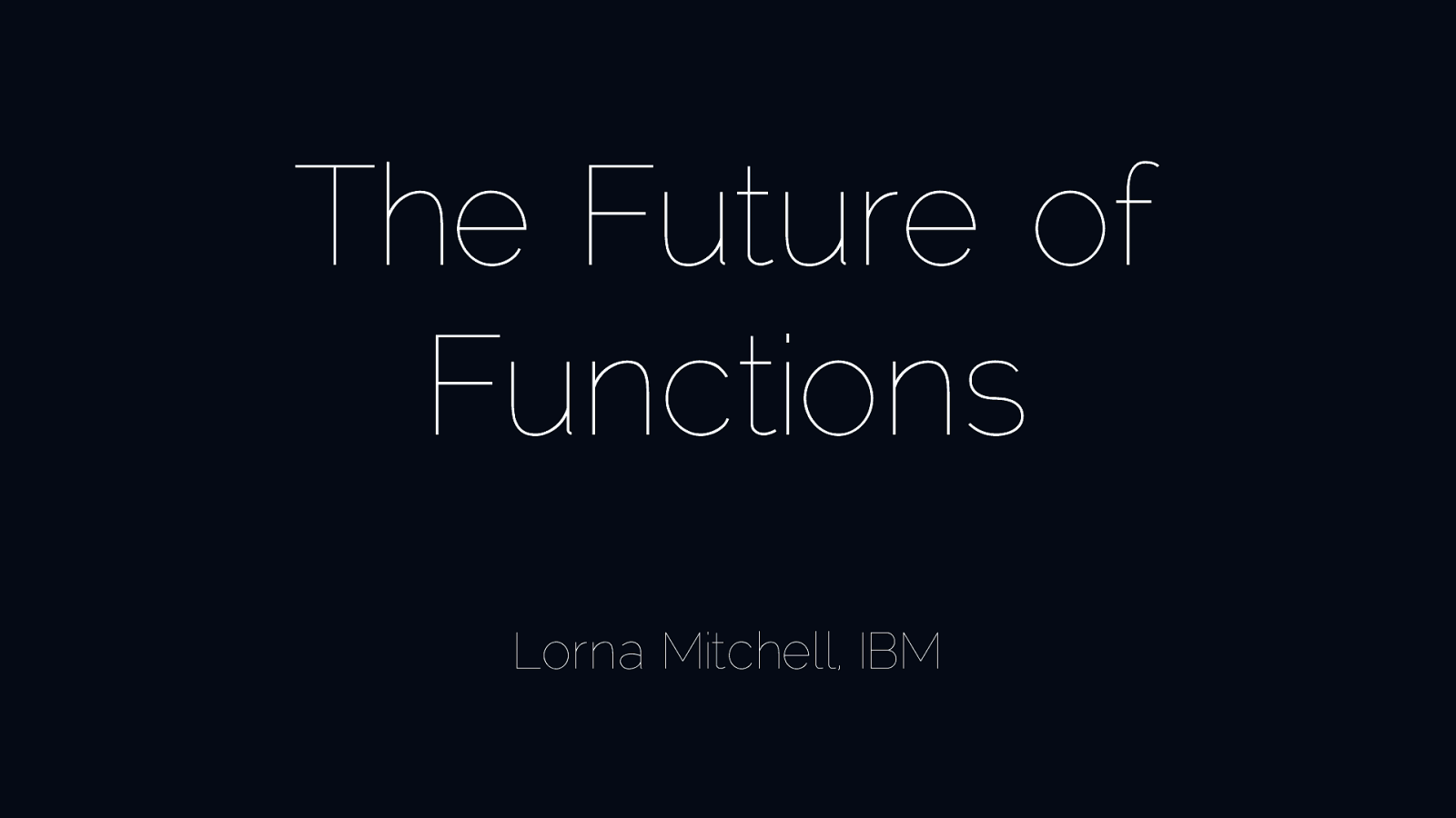 The Future of Functions