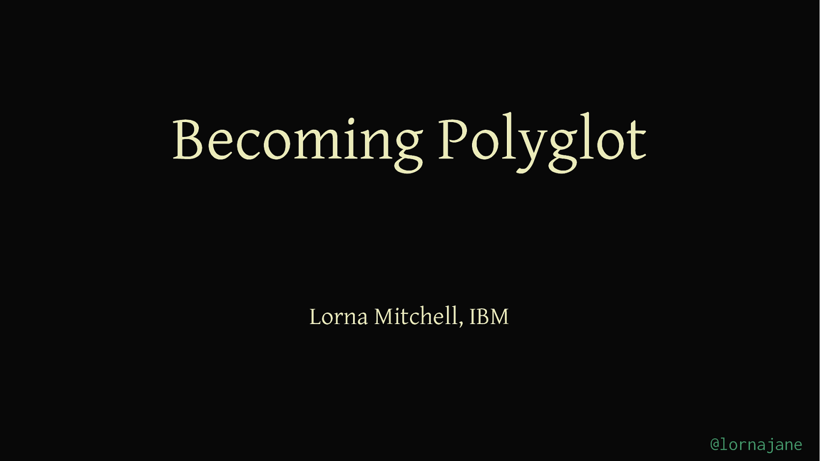 Becoming Polyglot