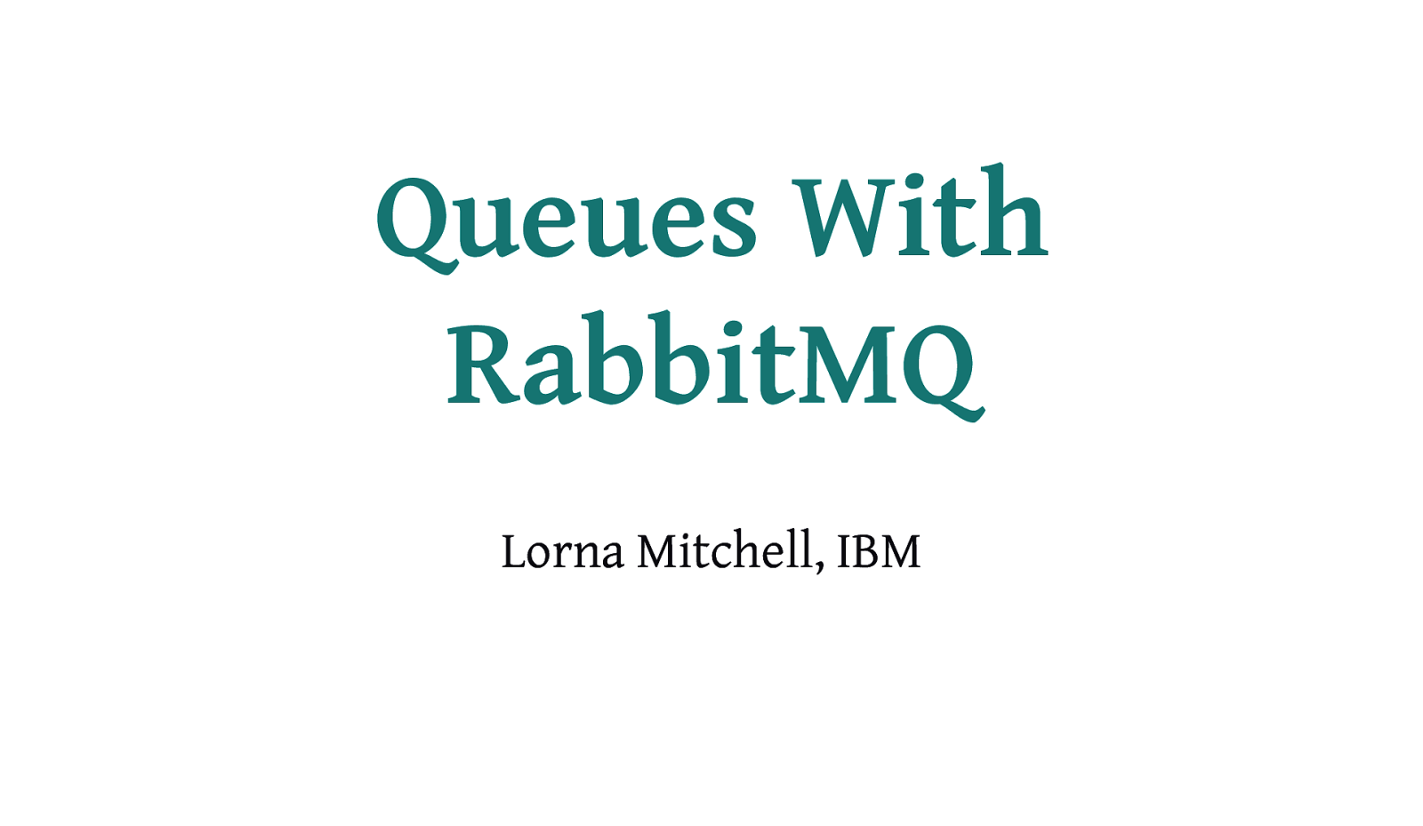 Queues with RabbitMQ