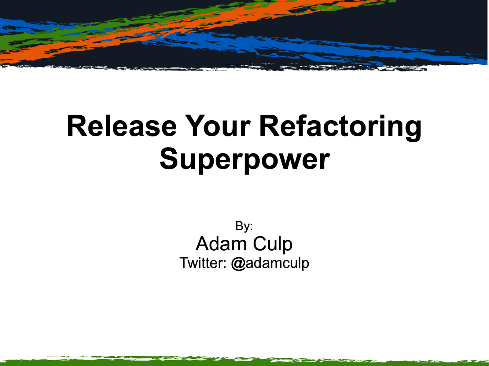 Release Your Refactoring Superpower