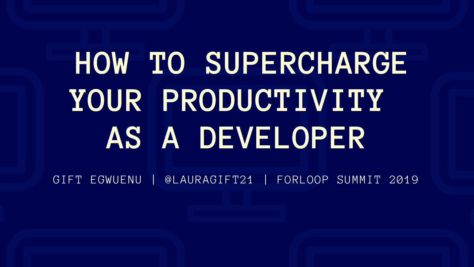 HOW TO SUPERCHARGE YOUR PRODUCTIVITY AS A DEVELOPER