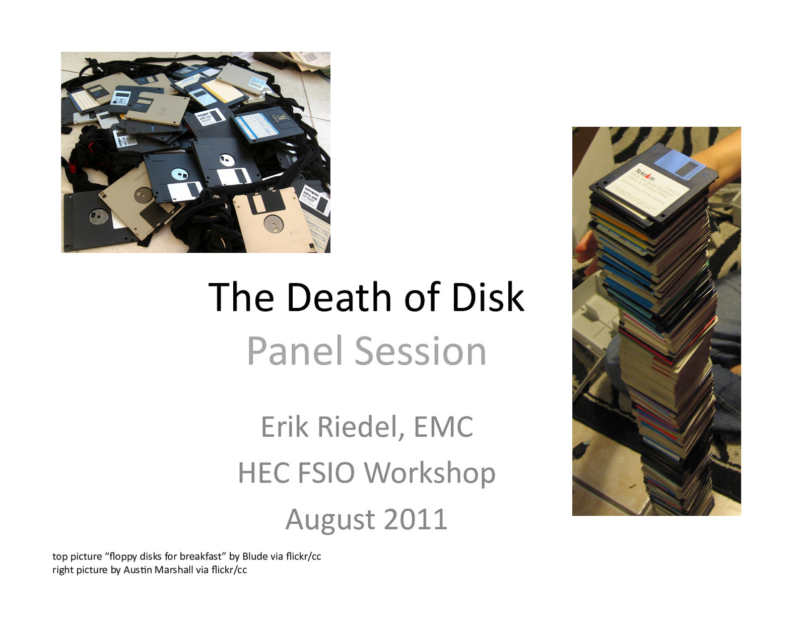 The Death of Disk - Panel Session