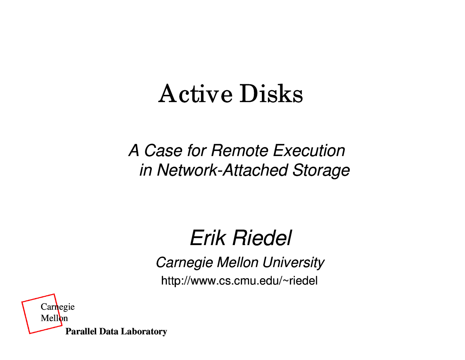 Active Disks - A Case for Remote Execution in Network-Attached Storage