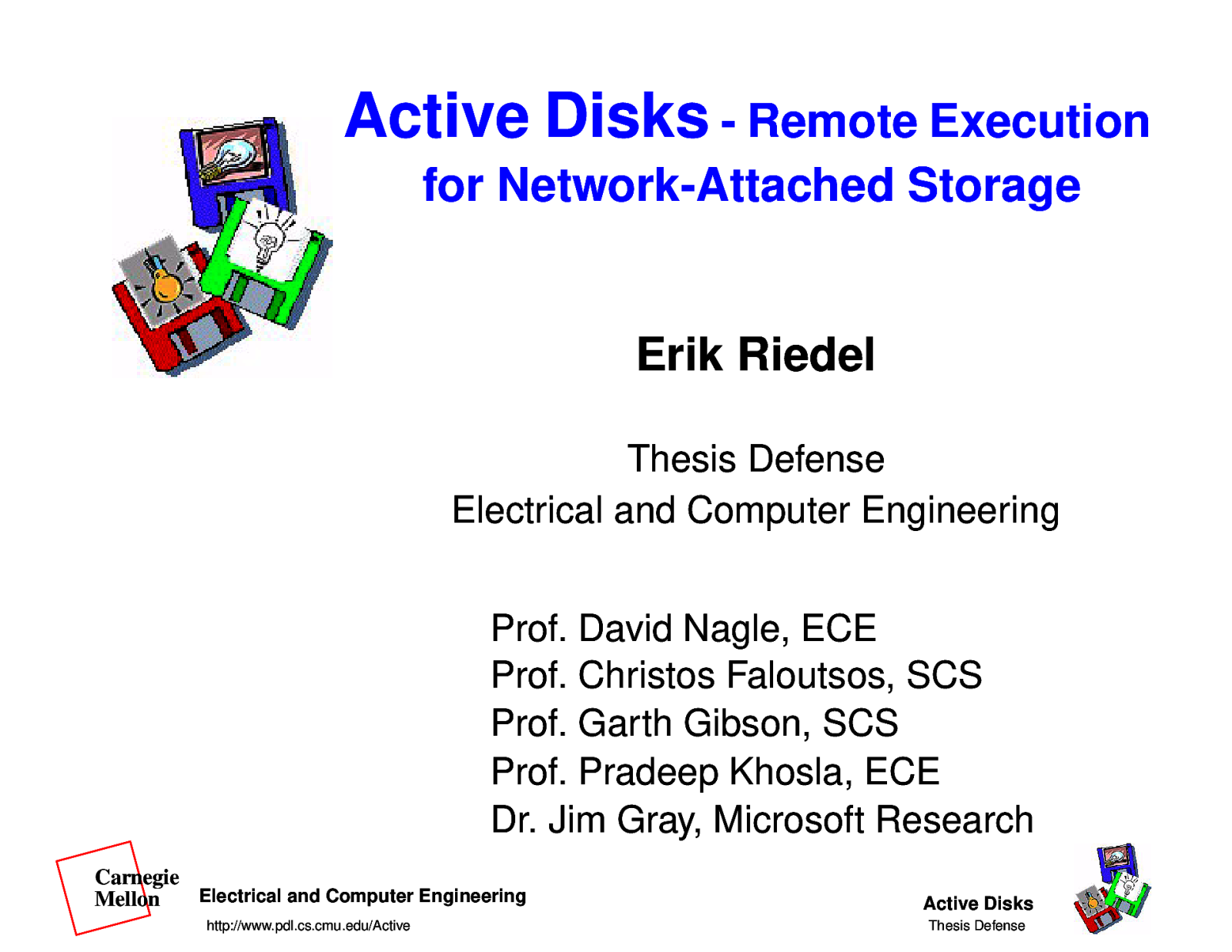 Active Disks - Remote Execution in Network-Attached Storage