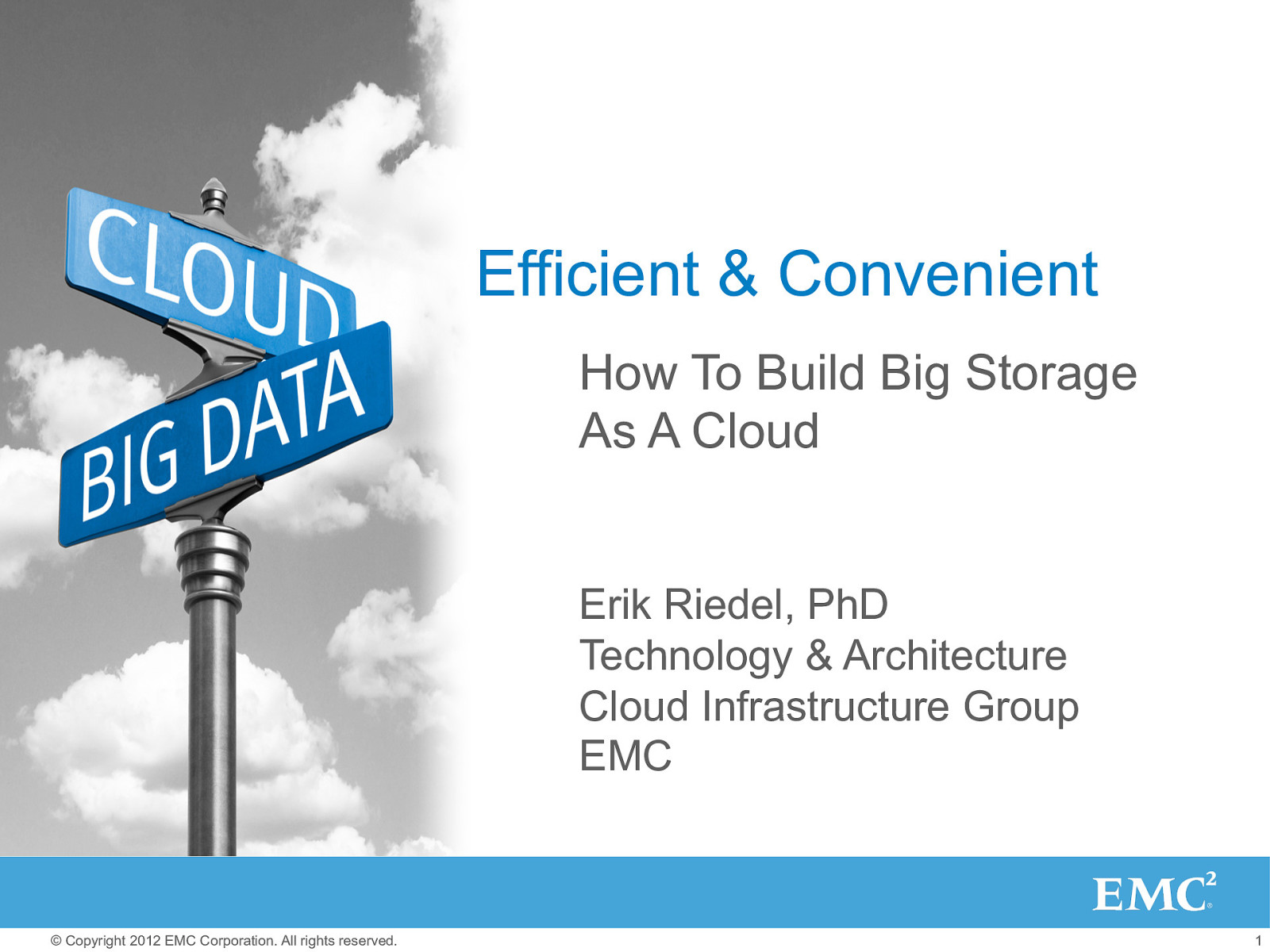 Efficient & Convenient - How To Build Big Storage As A Cloud