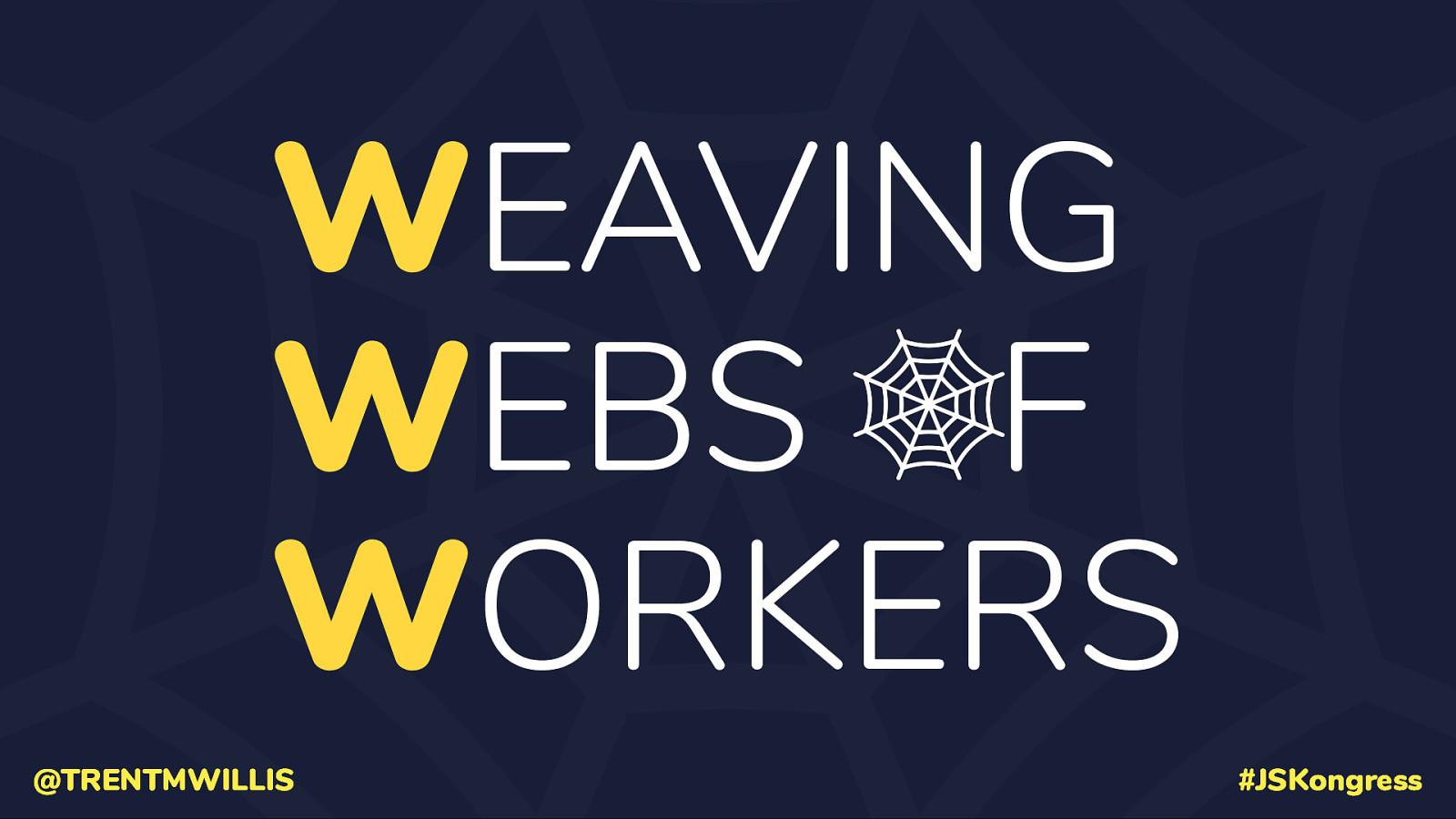 Weaving Webs of Workers