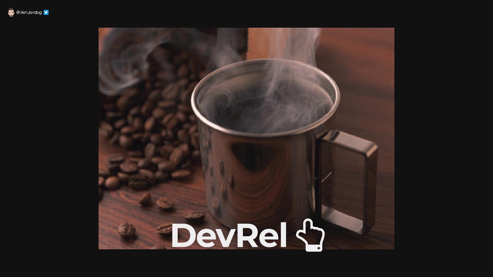 DevRel is like coffeeshops