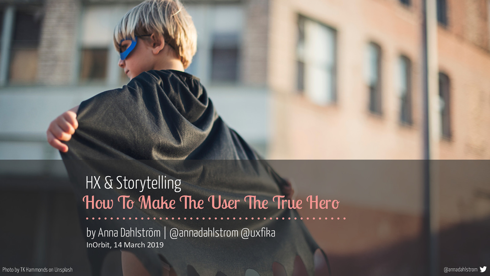 HX & Storytelling: How To Make The User The True Hero