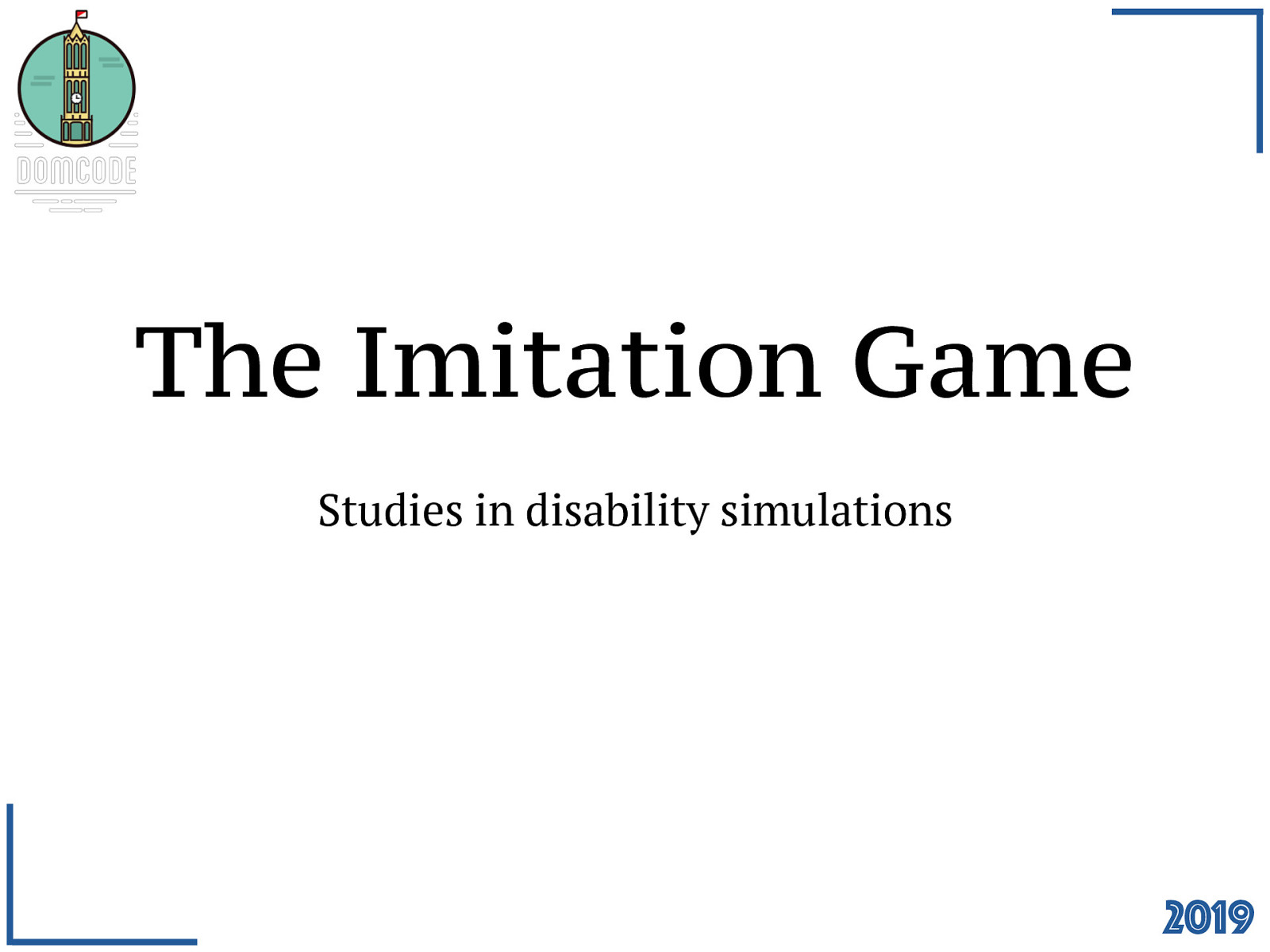 The Imitation Game - studies in disability simulations