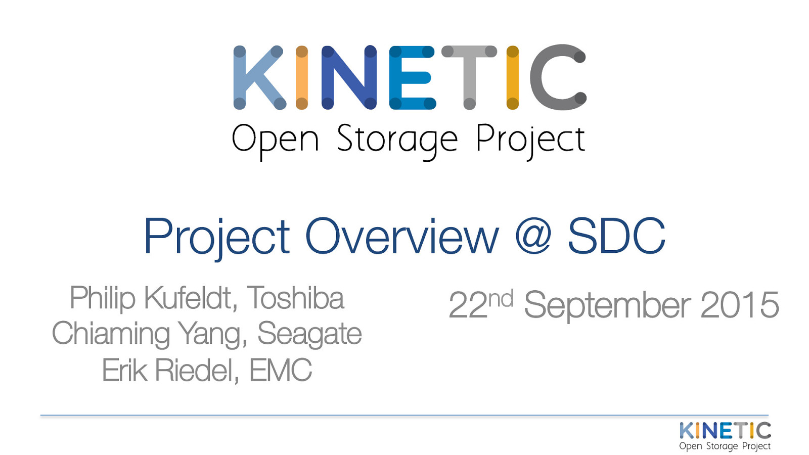 Kinetic Open Storage Project - Project Overview