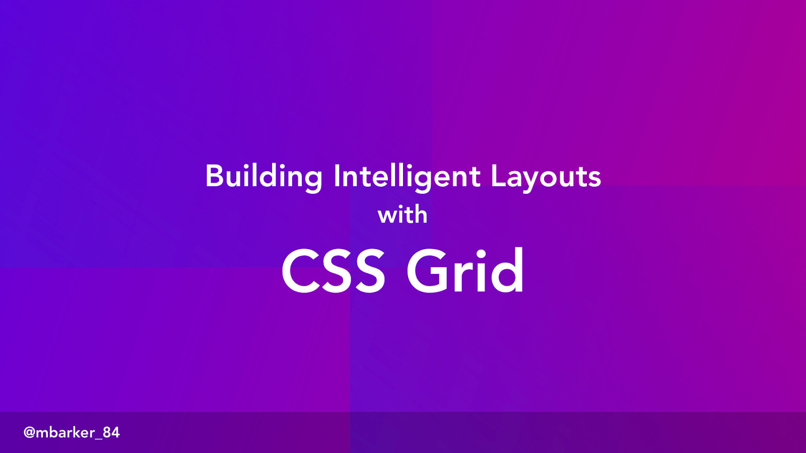 Building Intelligent Layouts with CSS Grid