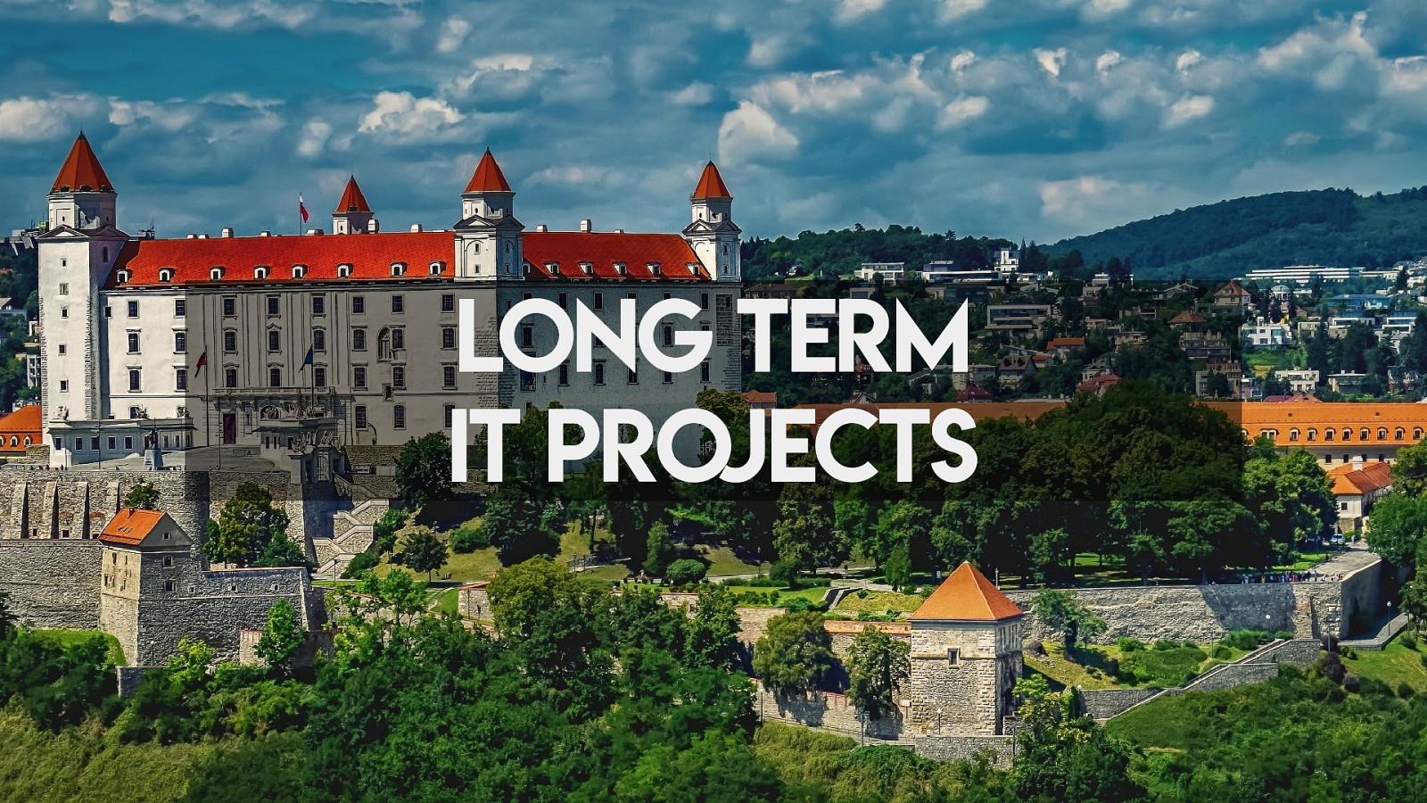 Long term IT projects