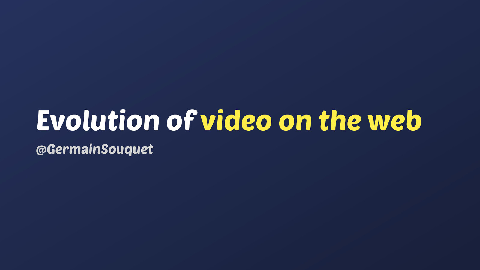 Evolution of video on the web