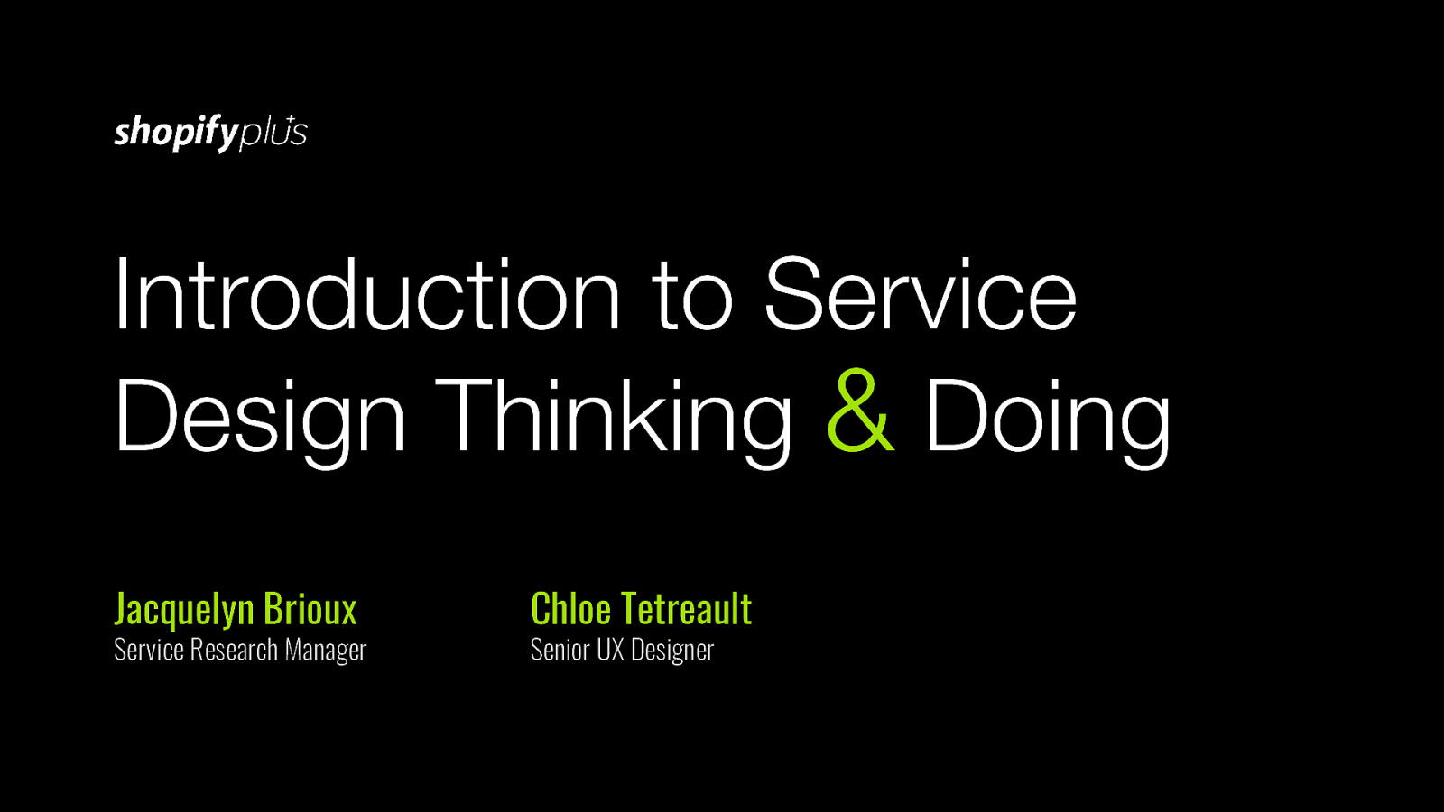 Intro to Service Design Thinking & Doing
