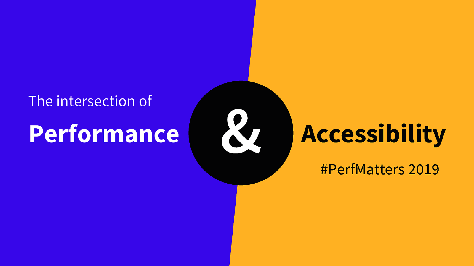 The intersection of performance and accessibility