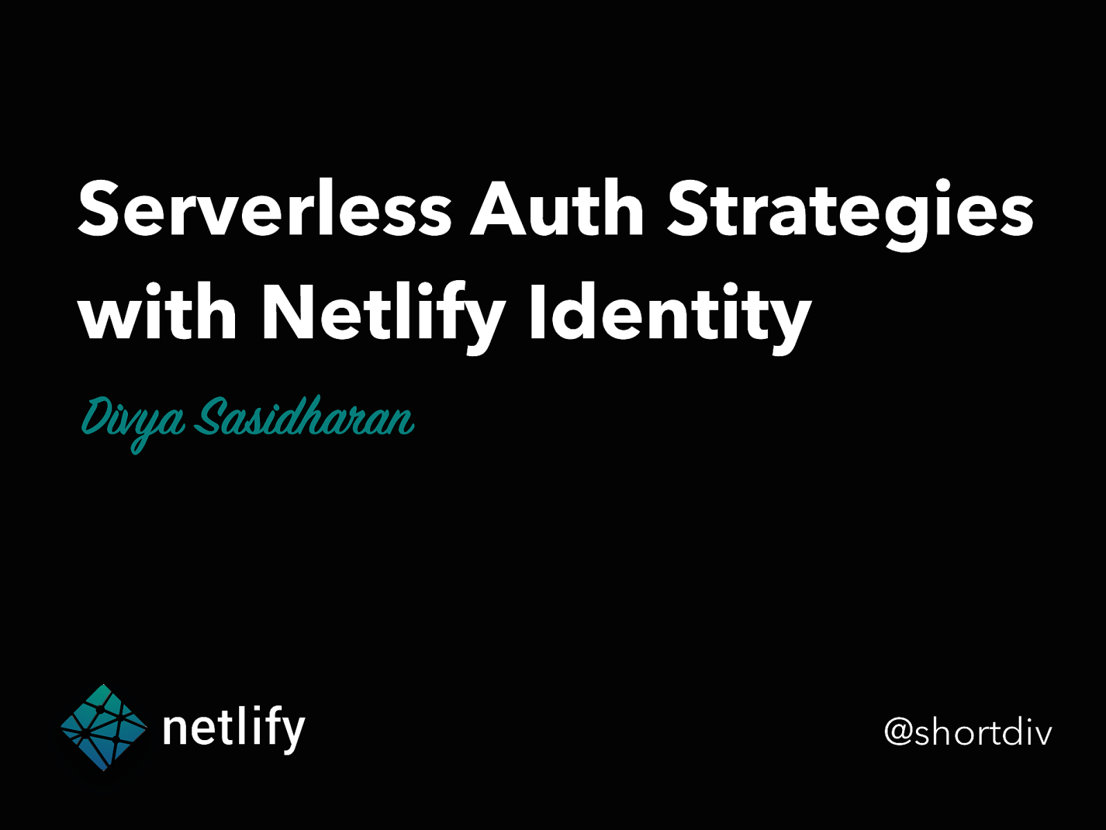 Serverless Authentication Strategies with Netlify Identity