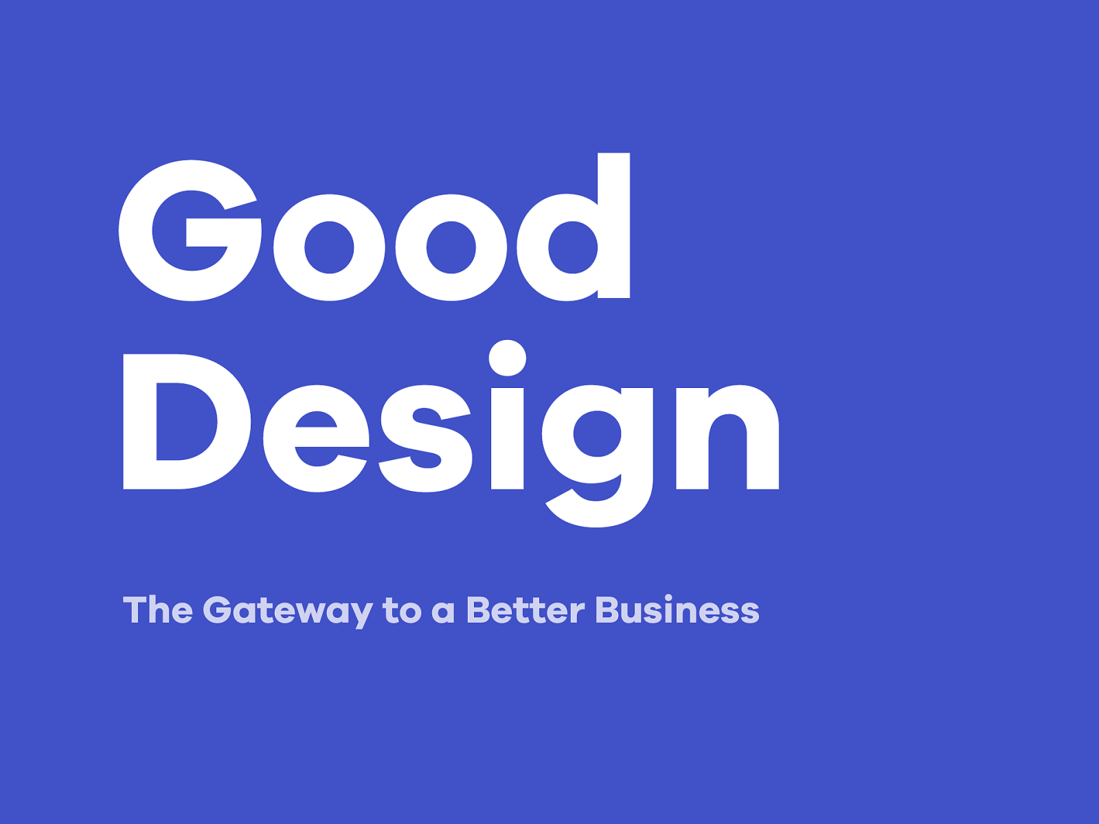 Good Design: The Gateway to a Better Business​