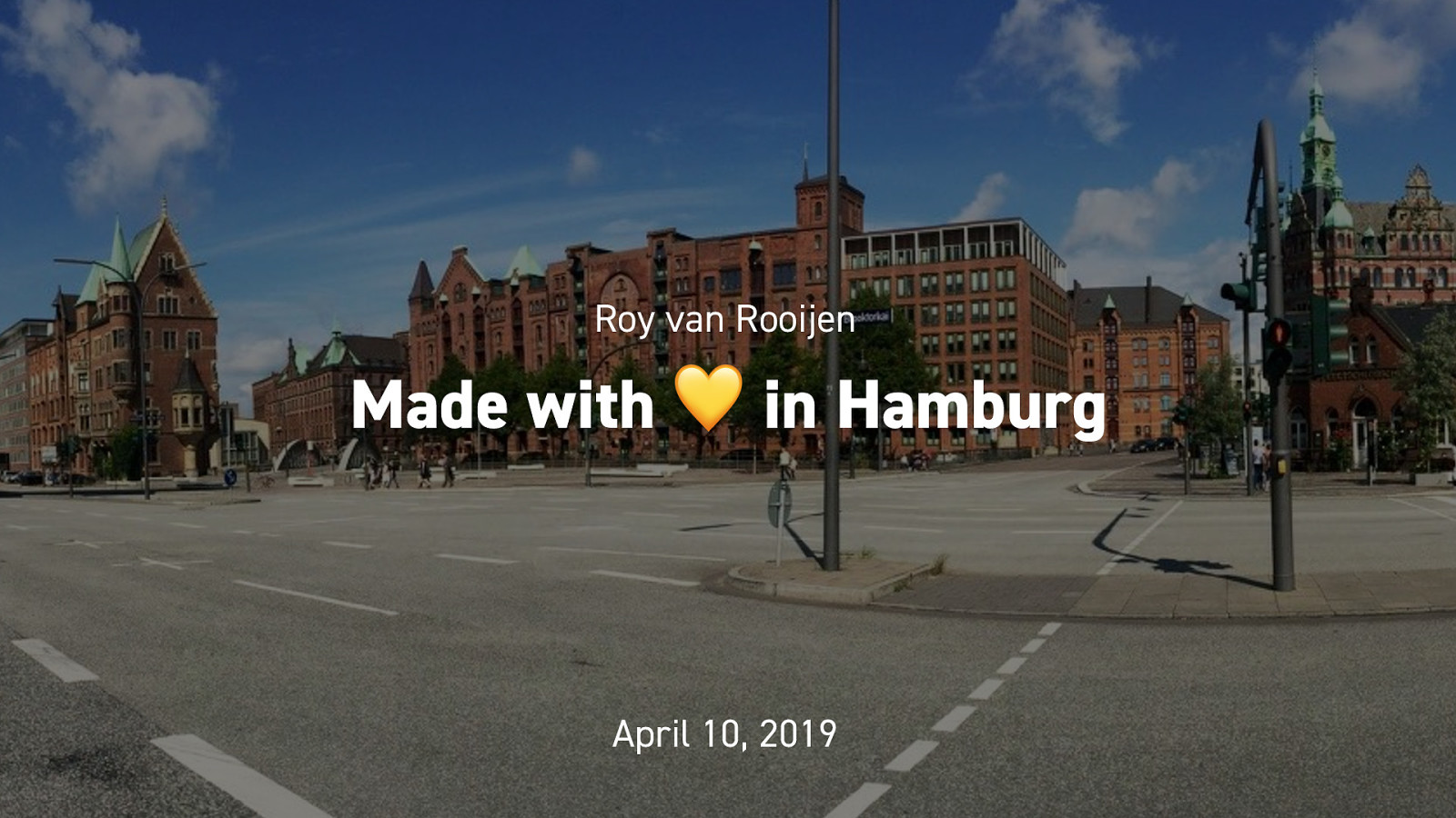 Made with ❤️ in Hamburg