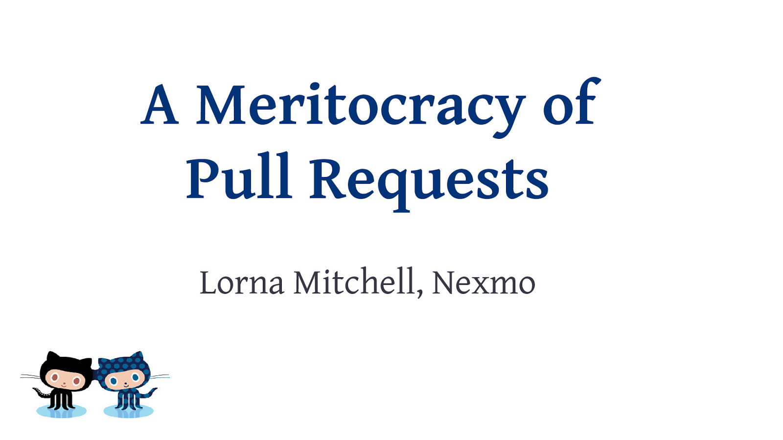 A Meritocracy of Pull Requests