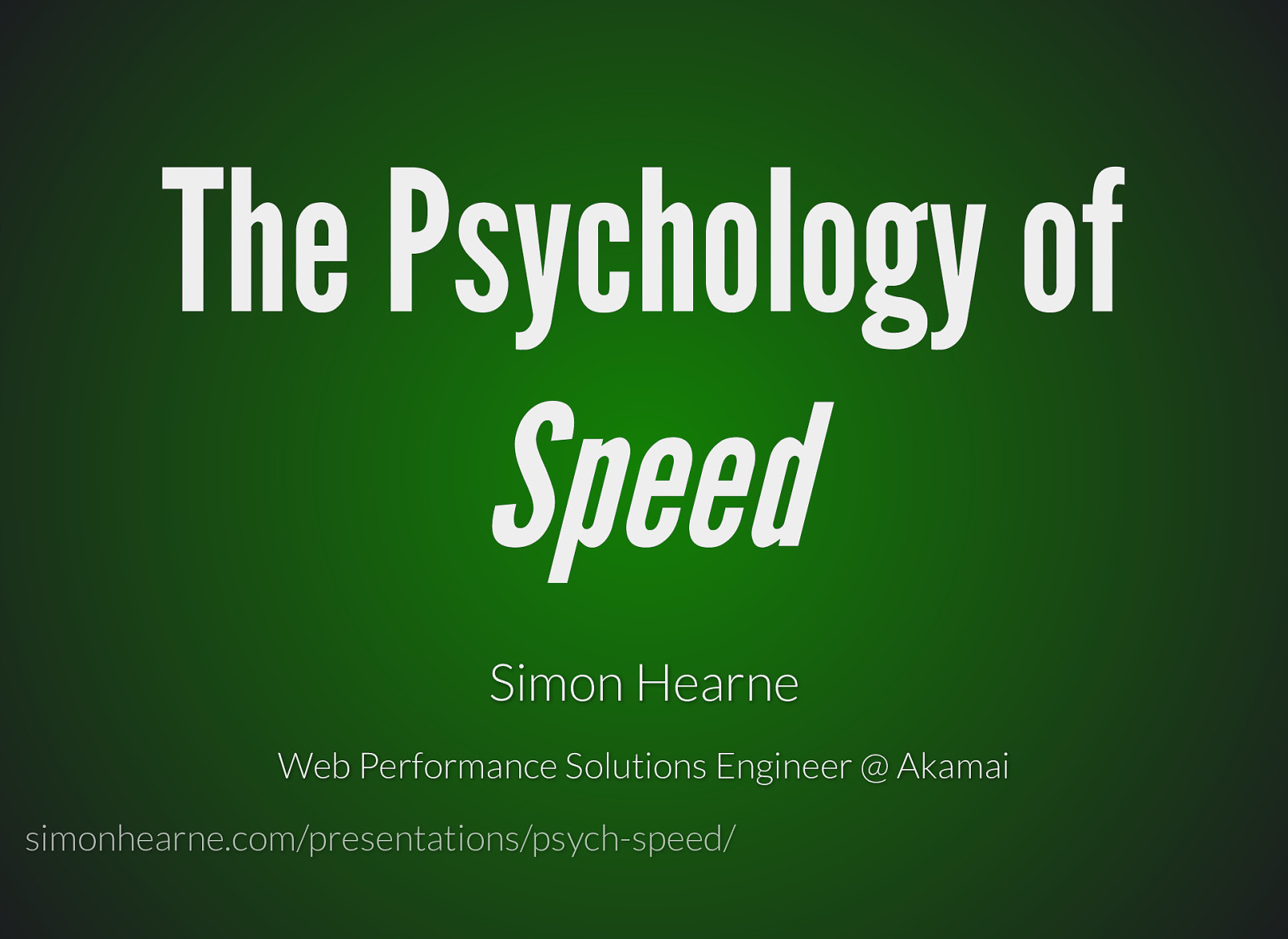 The Psychology of Speed