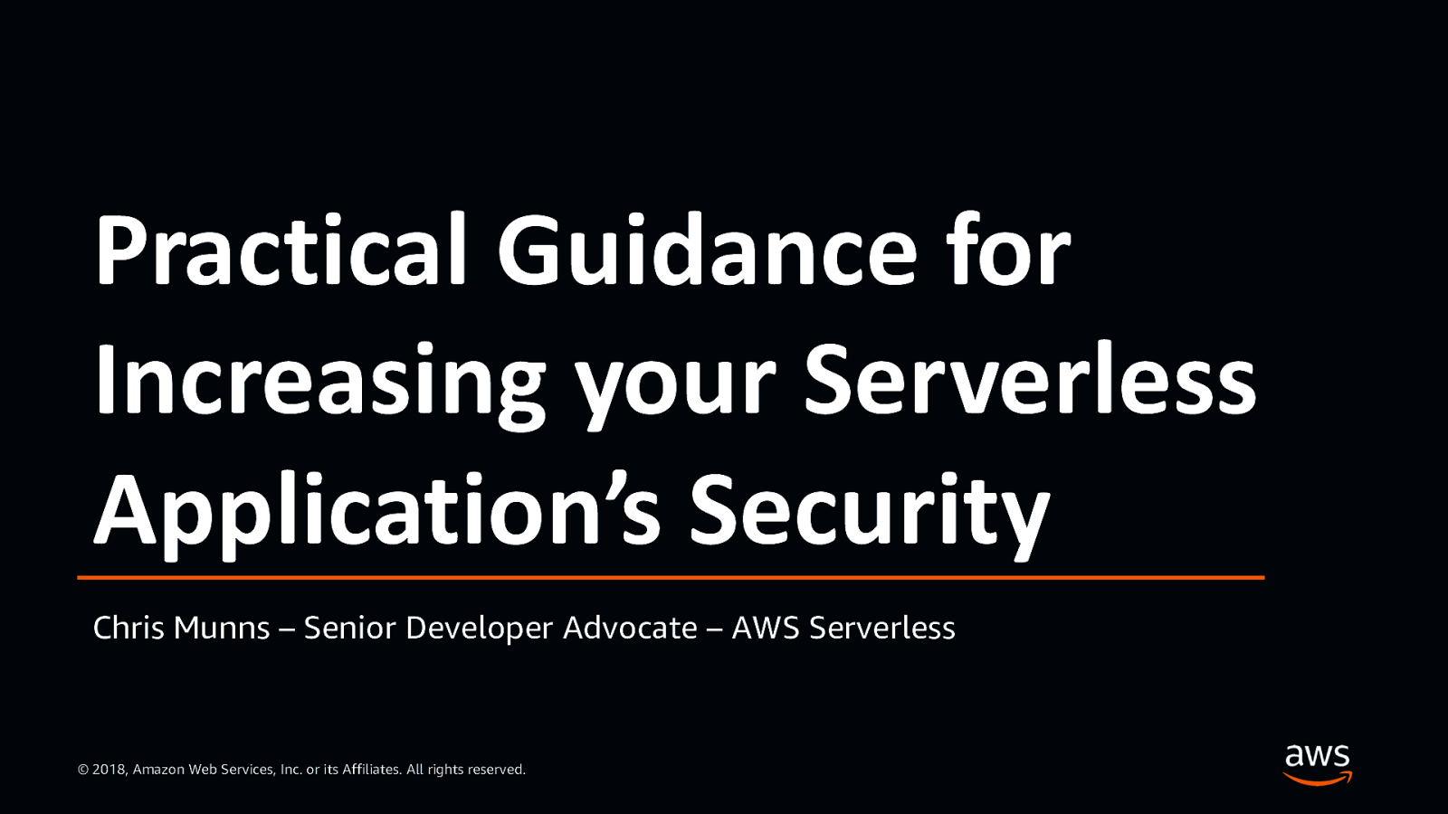 Practical Guidance for Increasing your Serverless Application's Security