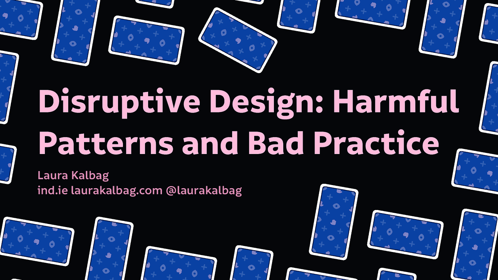 Disruptive Design: Harmful Patterns and Bad Practice