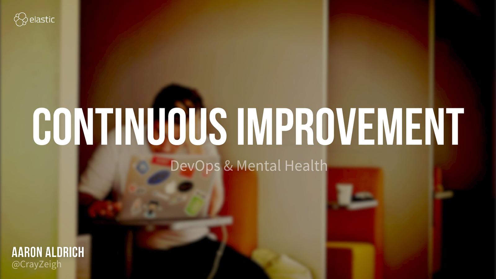 Continuous Improvement: DevOps and Mental Health