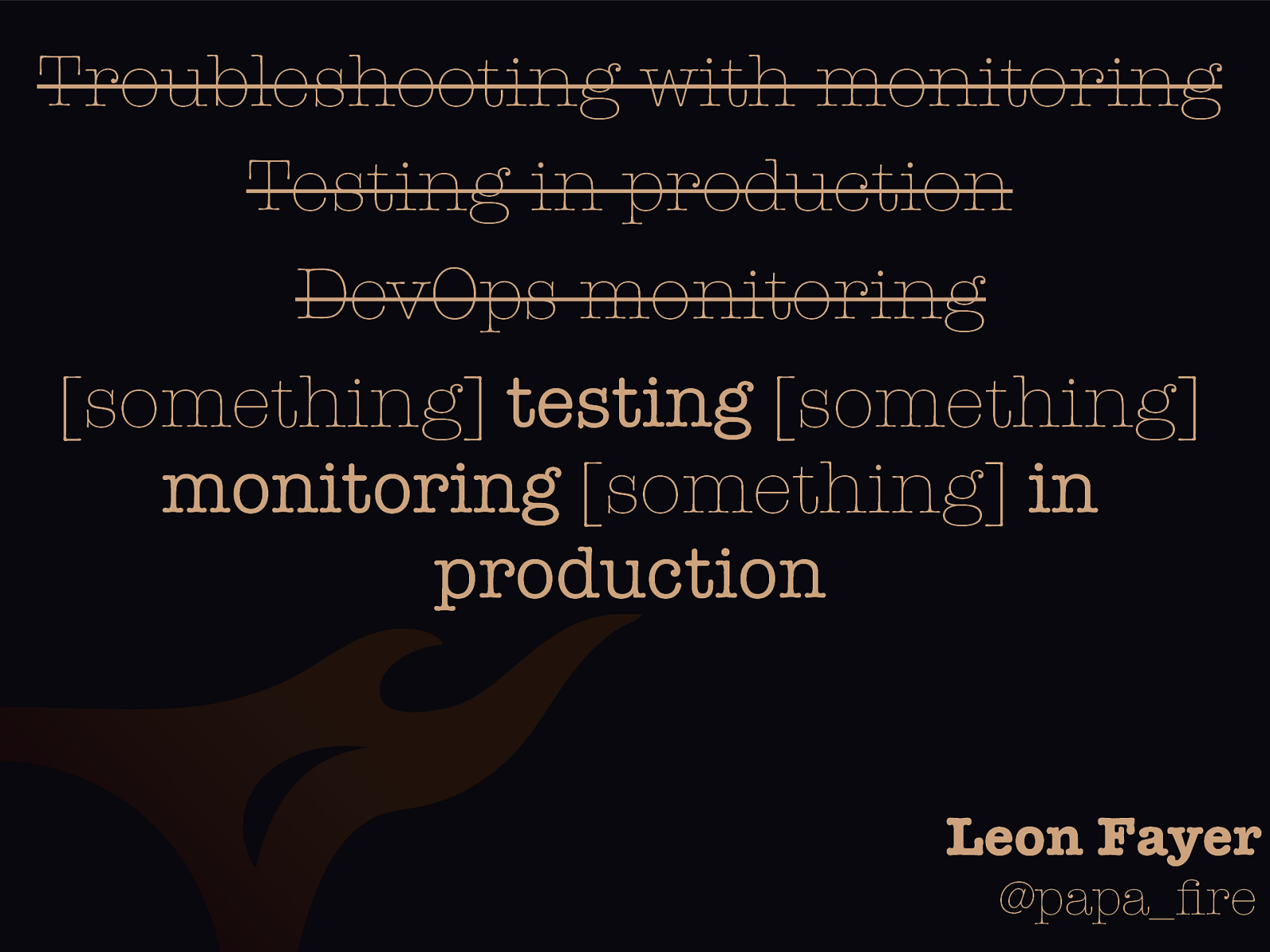 Production testing through monitoring