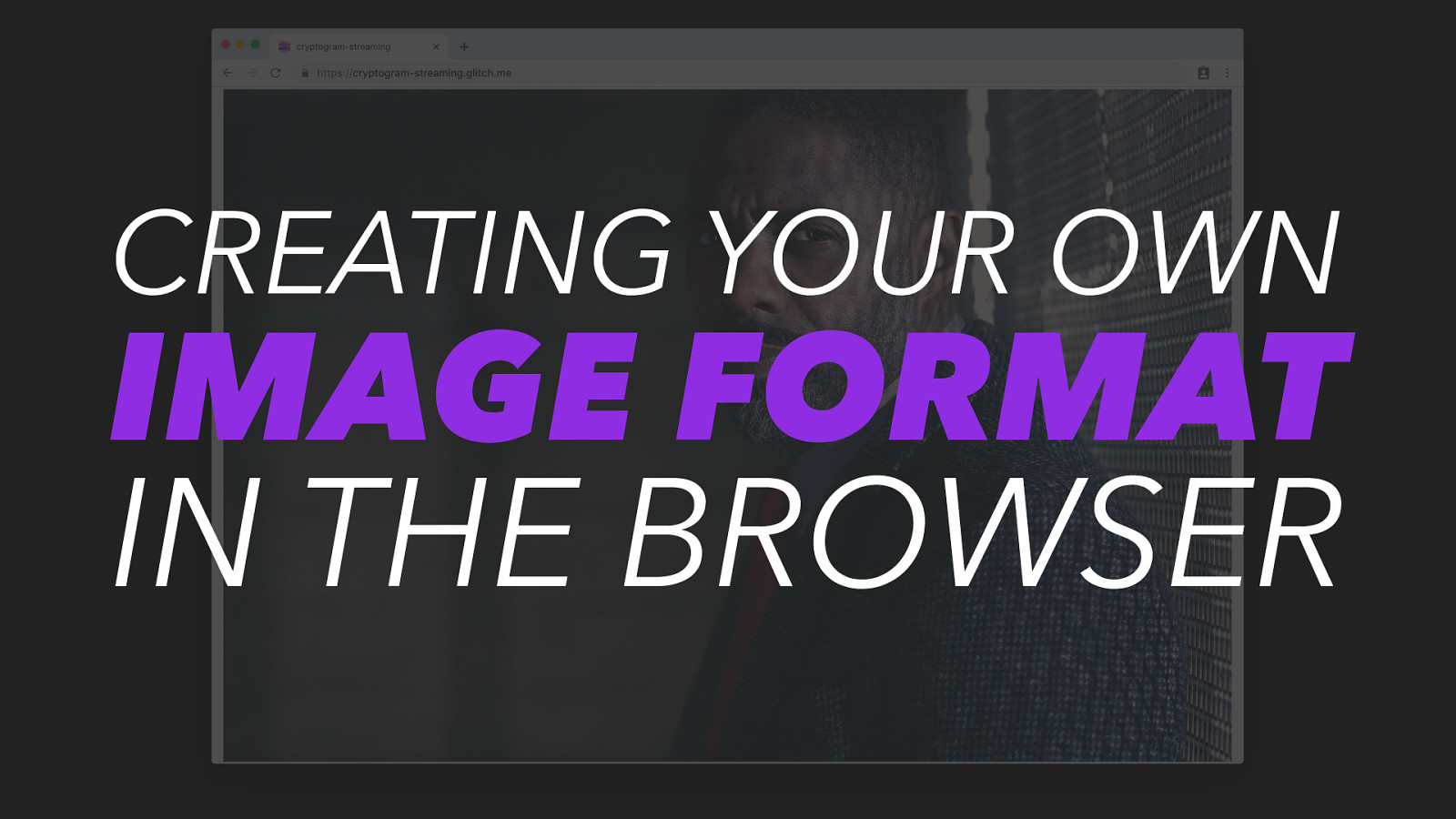 Creating Your Own Image Format In The Browser